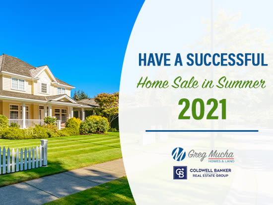 Have a Successful Home Sale in Summer 2021