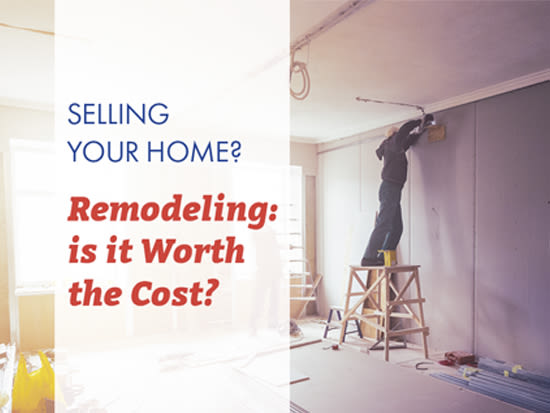 Remodeling – is it Worth the Cost?