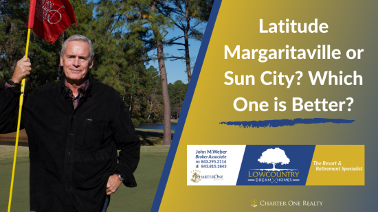 Latitude Margaritaville or Sun City Hilton Head – Which One is Better?