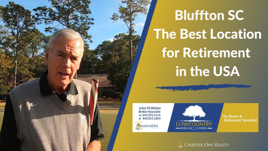 Bluffton SC – The Perfect Location for Retirement