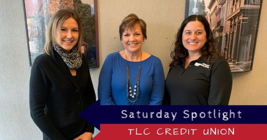 Saturday Spotlight with TLC Community Credit Union