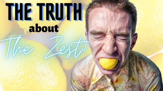 Sour News about your Zest!
