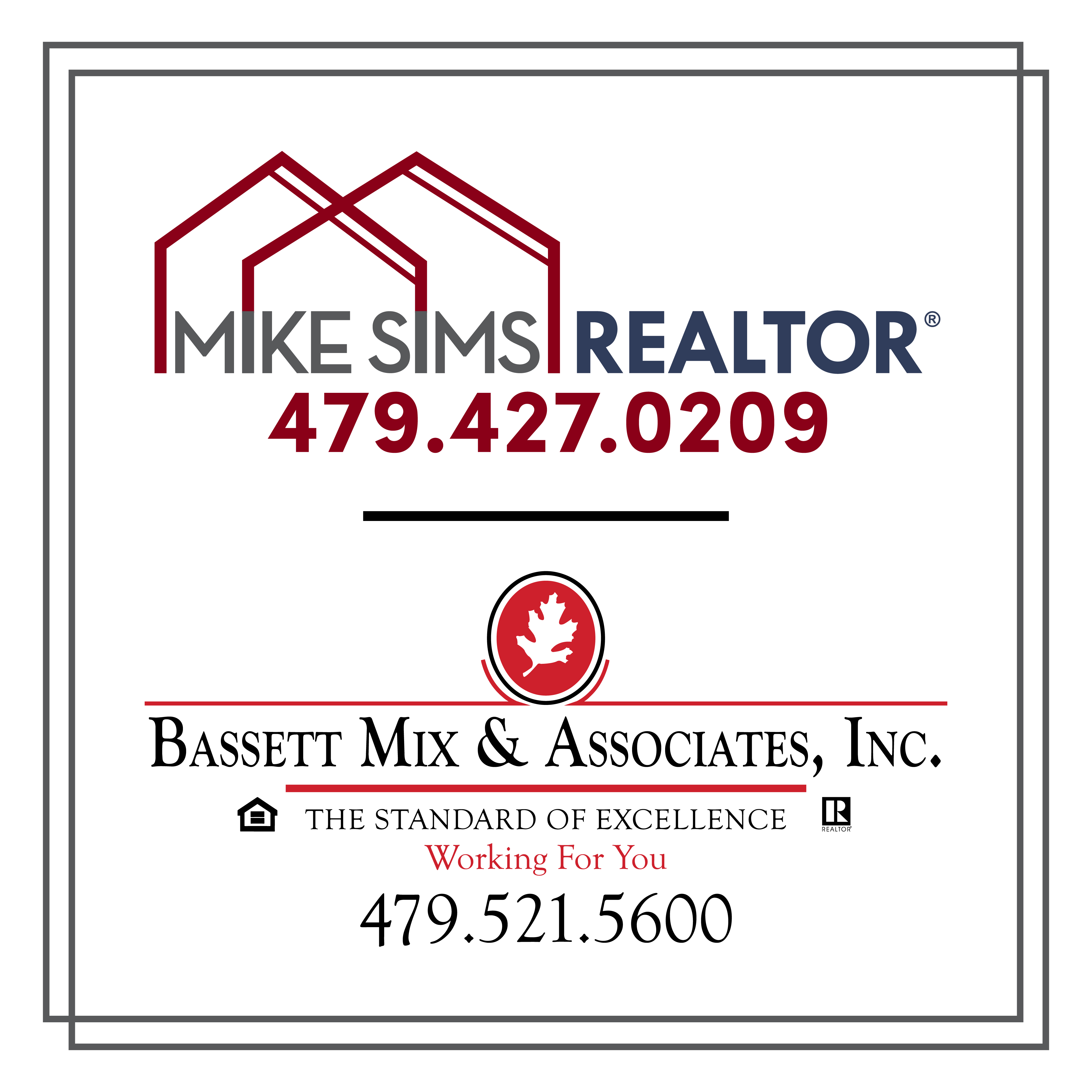Mike Sims, REALTOR®, Bassett Mix & Associates, Inc., O-479.521.5600, C-479.427.0209