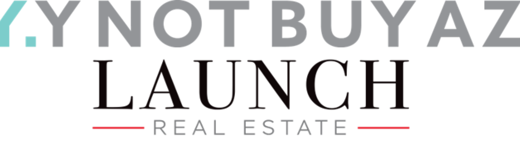 ynotbuyaz - Launch Real Estate