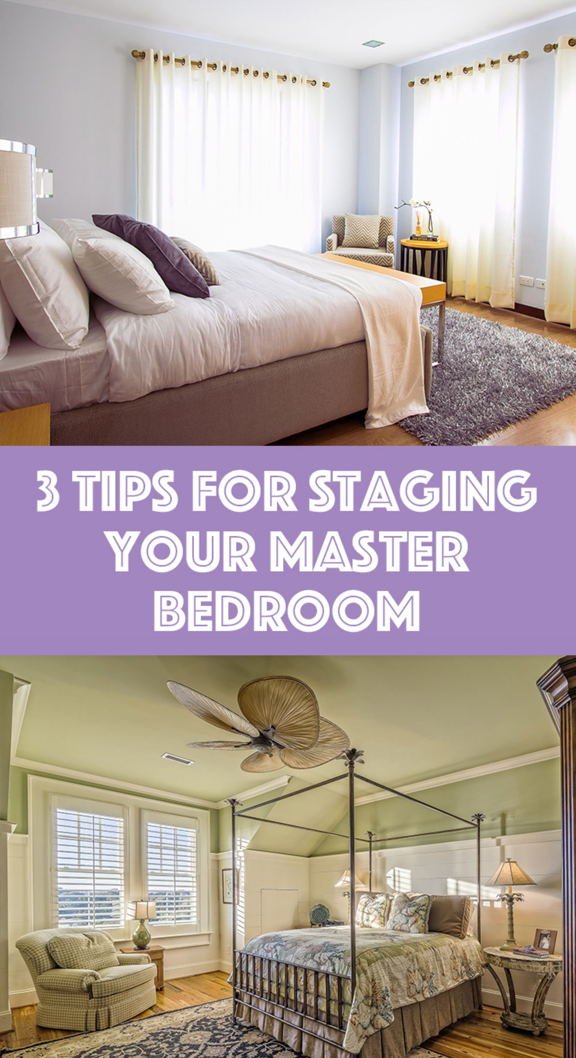 3 Tips for Staging Your Bedroom