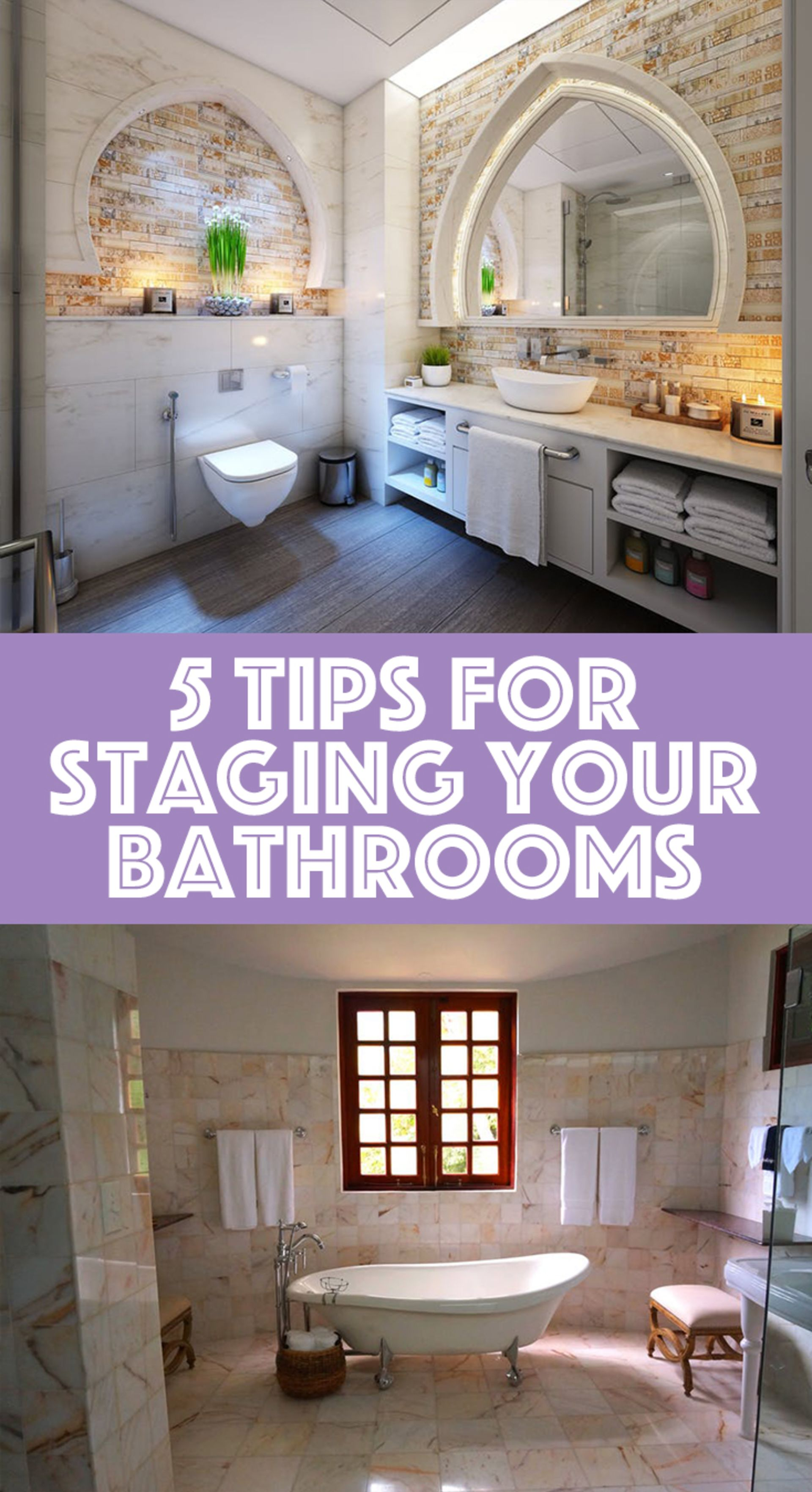 5 Tips for Staging Your Bathrooms