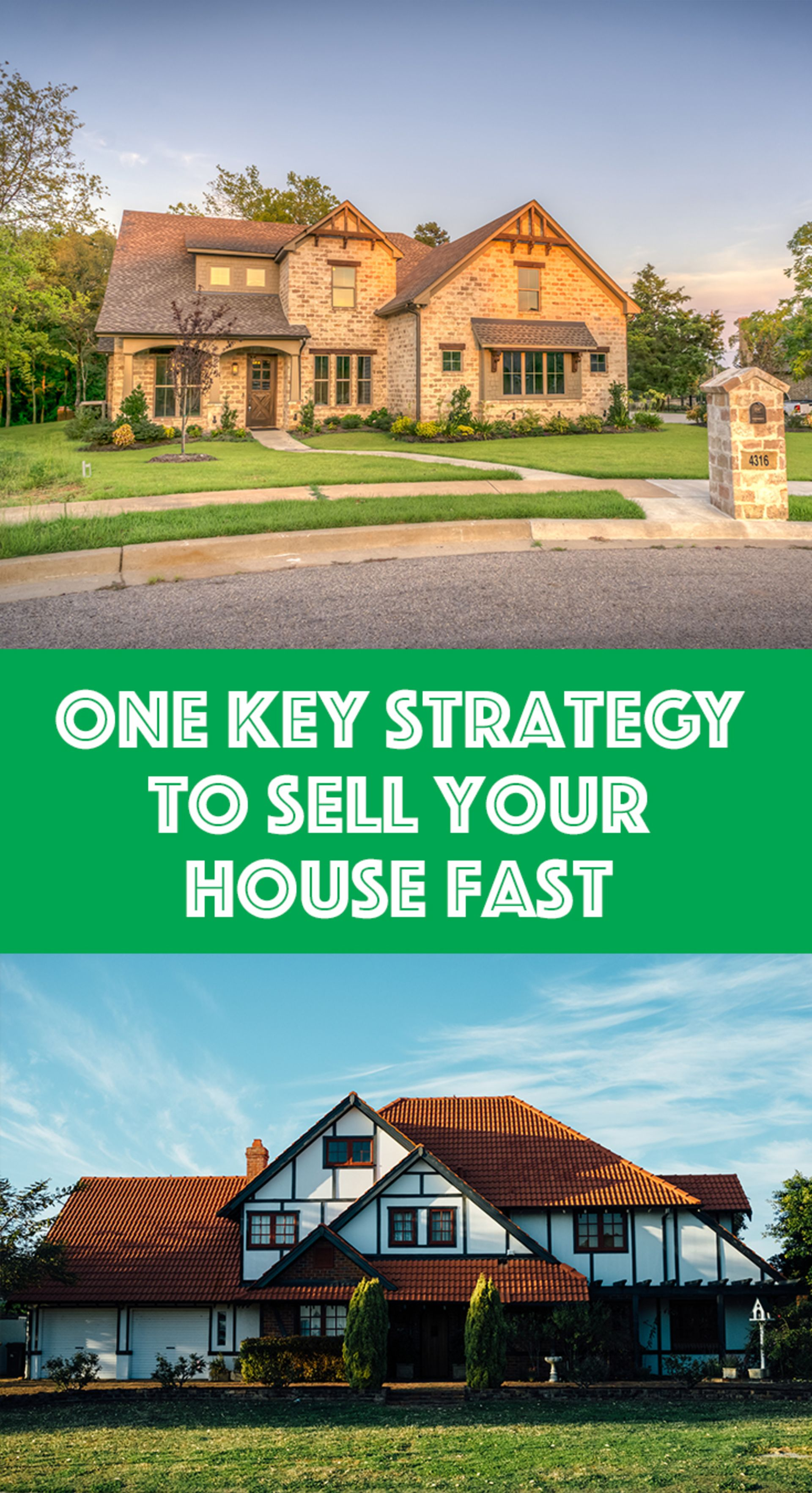 ​One Key Strategy to Sell Your House Fast