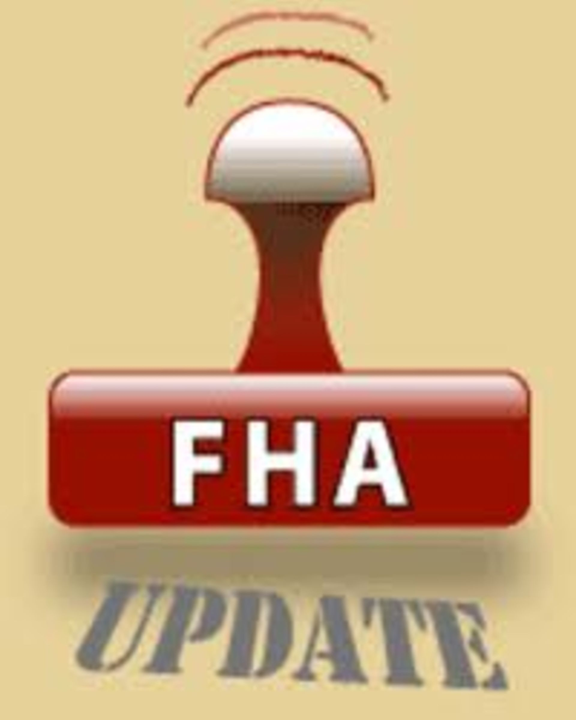 Information For Sellers And Buyers Using FHA As Financing