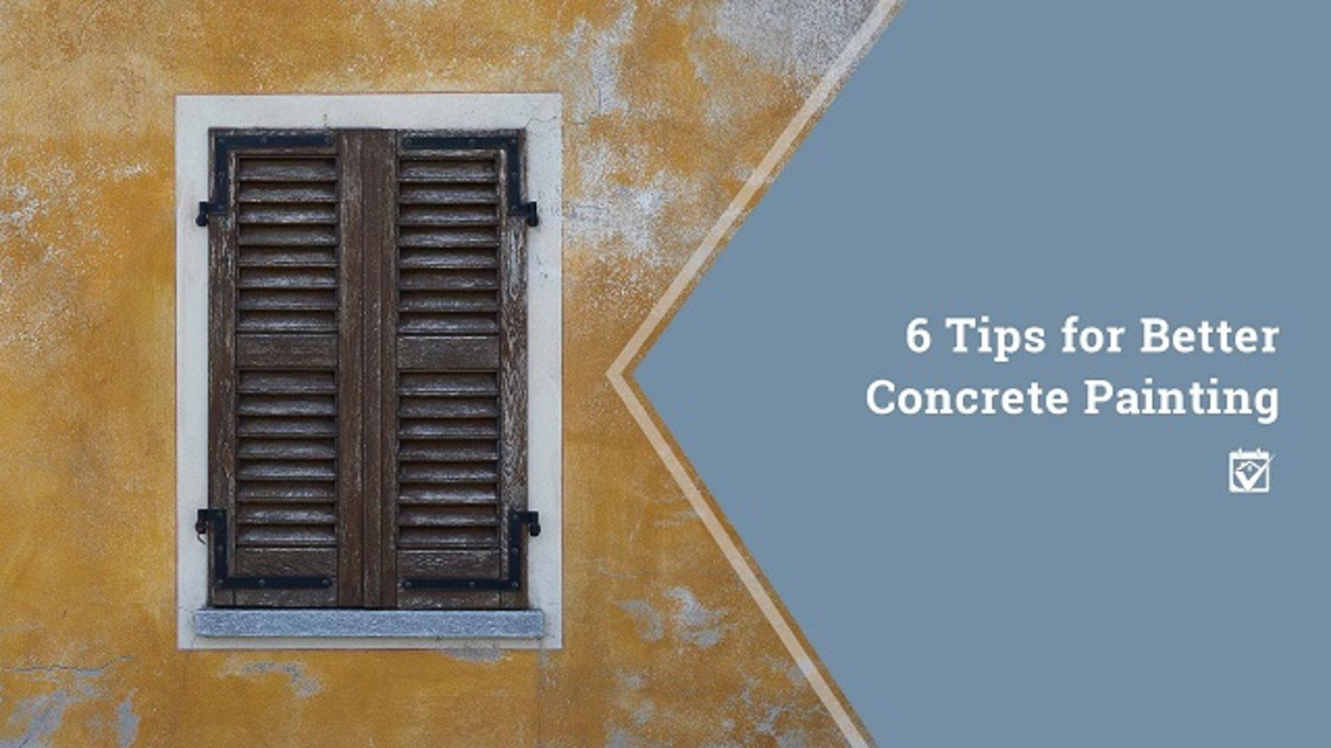 6 Tips for Better Concrete Painting