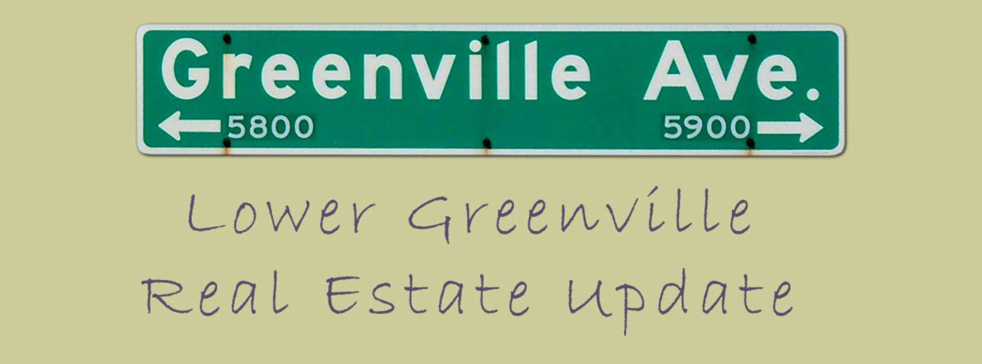 Lower Greenville Market Update