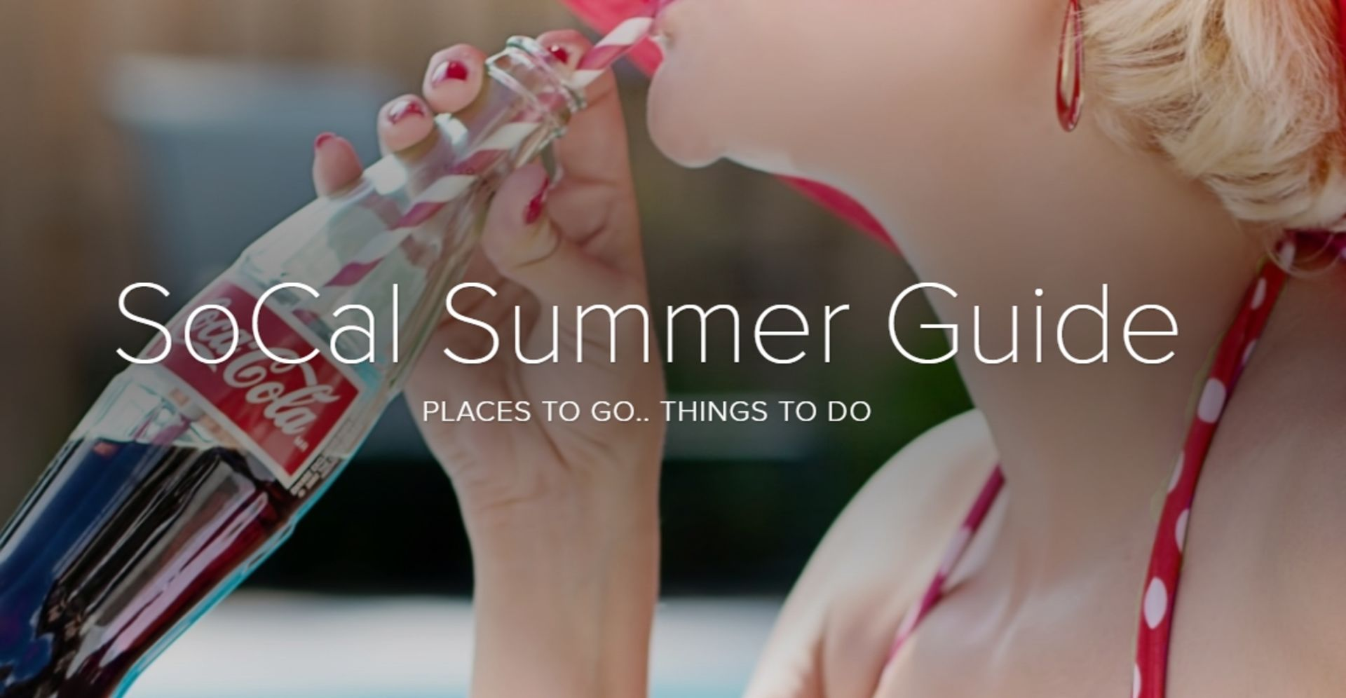 The 2017 SoCal Summer Activity Guide – Enjoy!