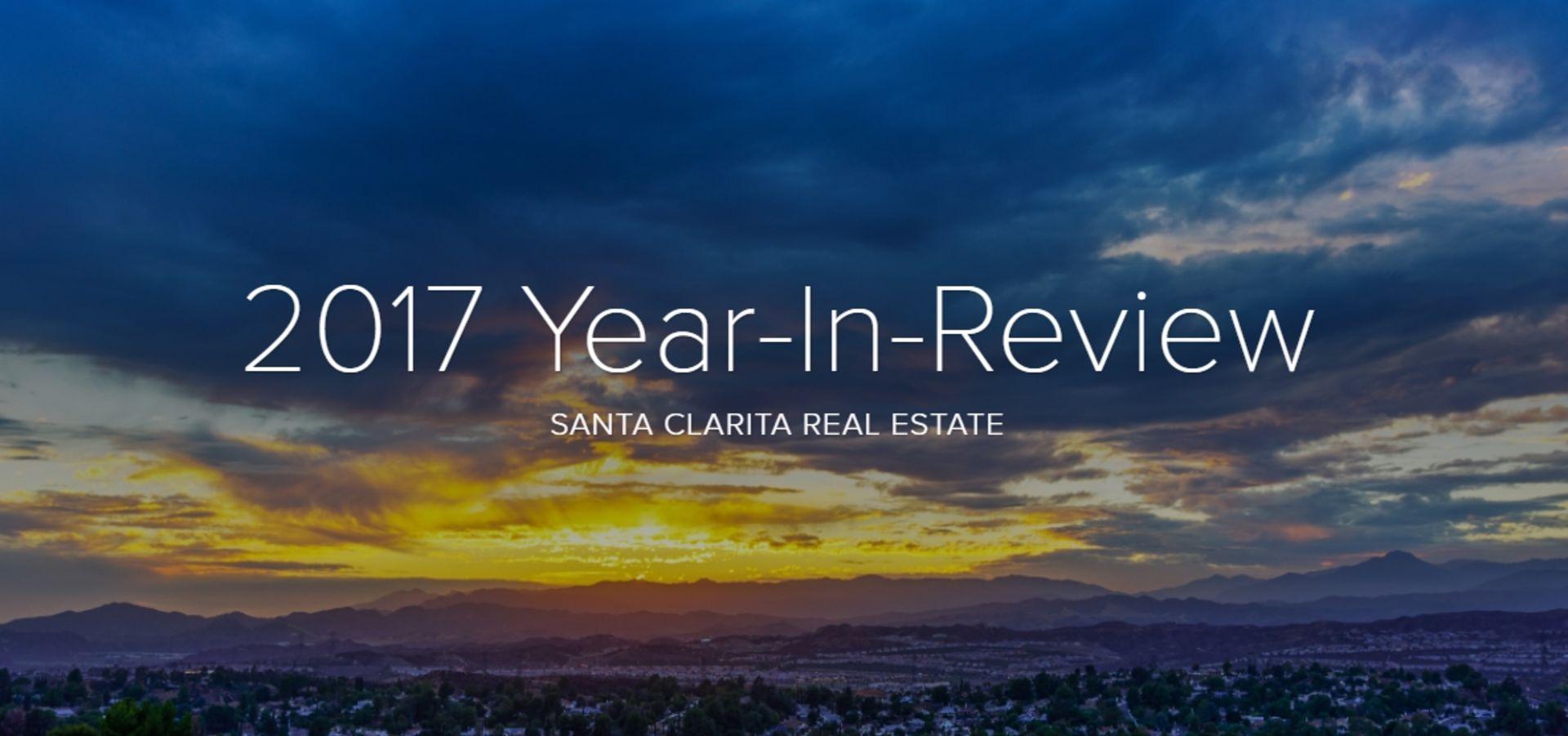 2017 Santa Clarita Real Estate Year in Review