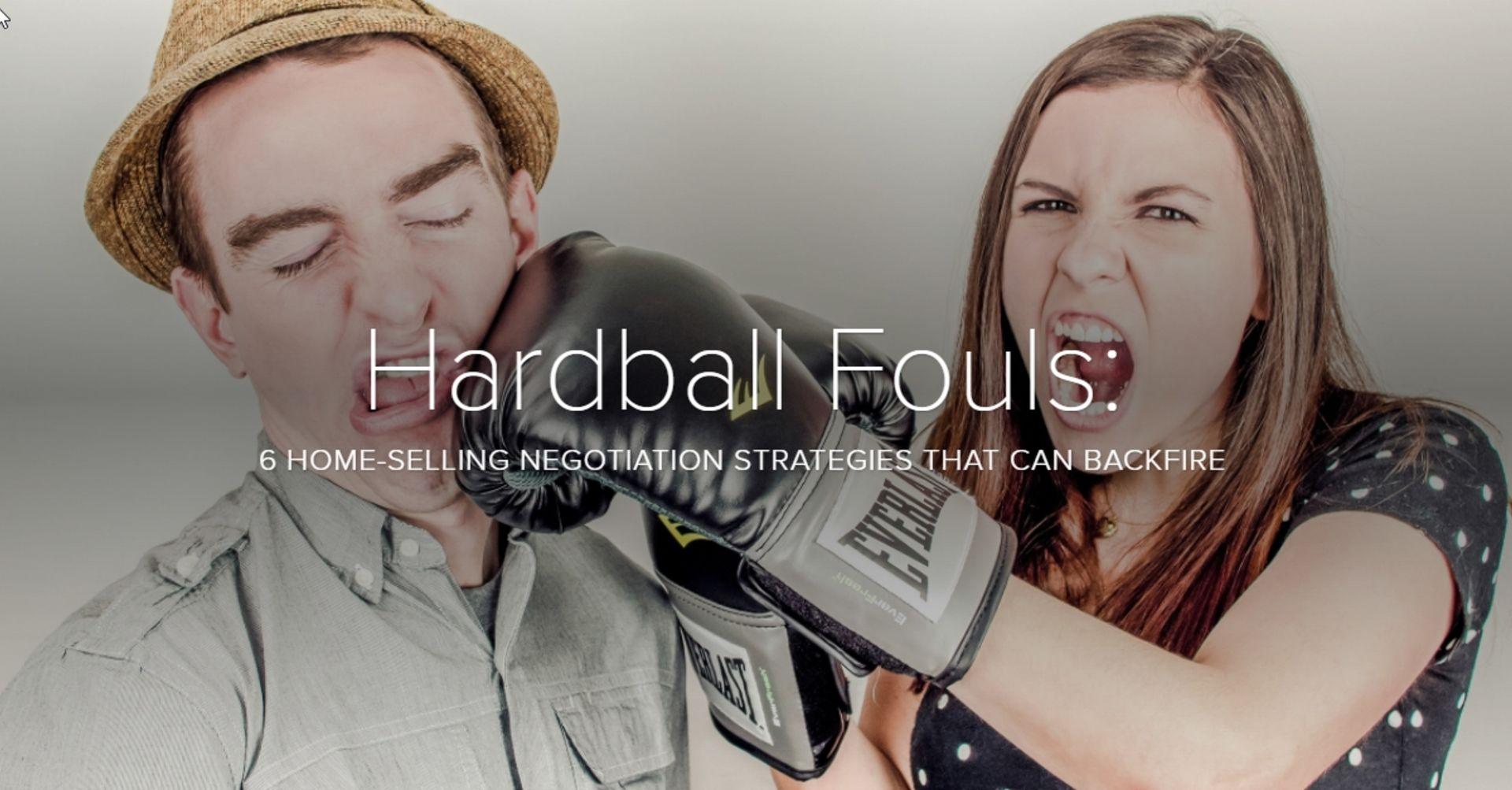 Sellers: Don't Play Hardball..
