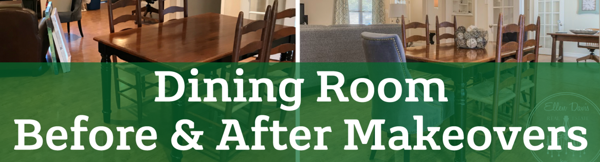 Dining Room Before & After Makeovers