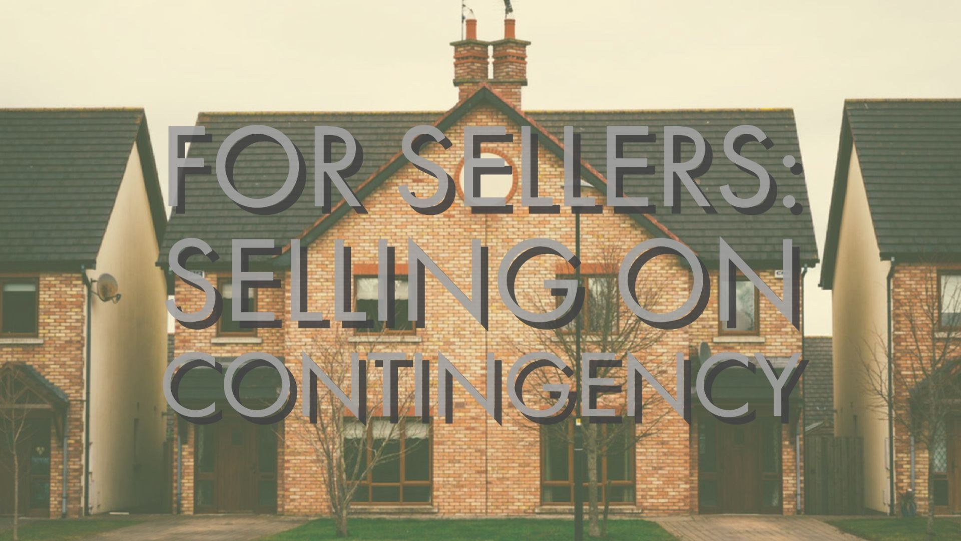 For Sellers: Selling on Contingency