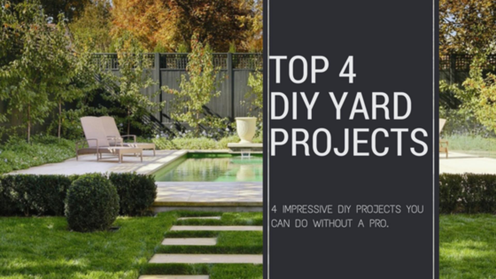 TOP 4 DIY Backyard Projects