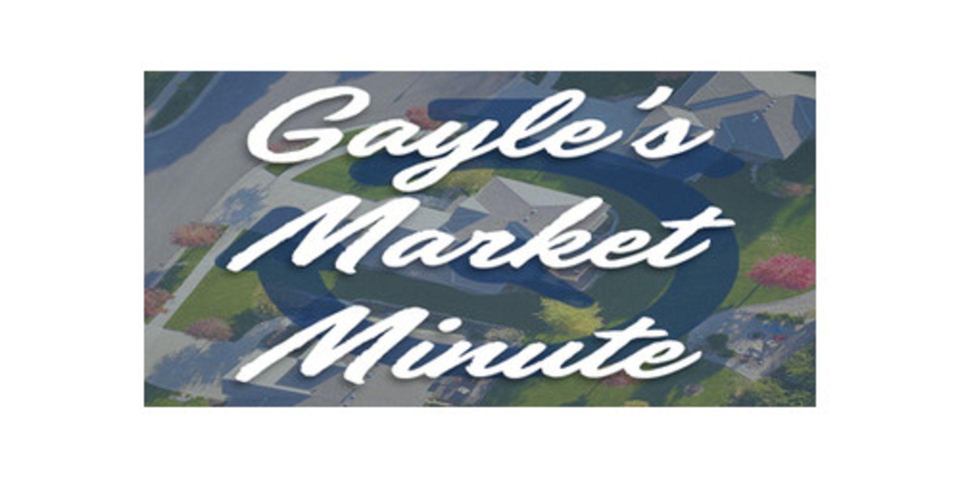 Gayle's Market Minute