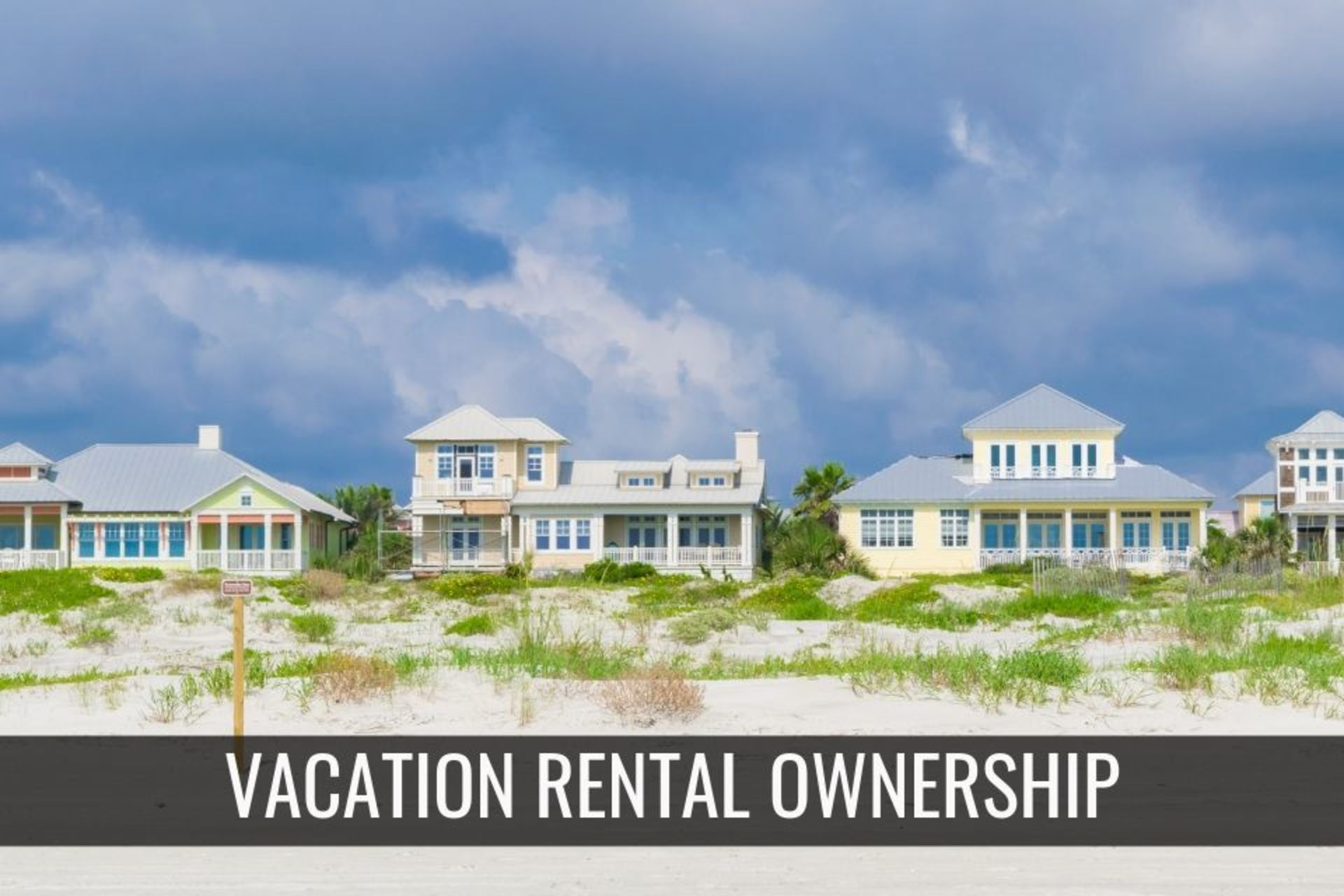 Vacation Rental Ownership