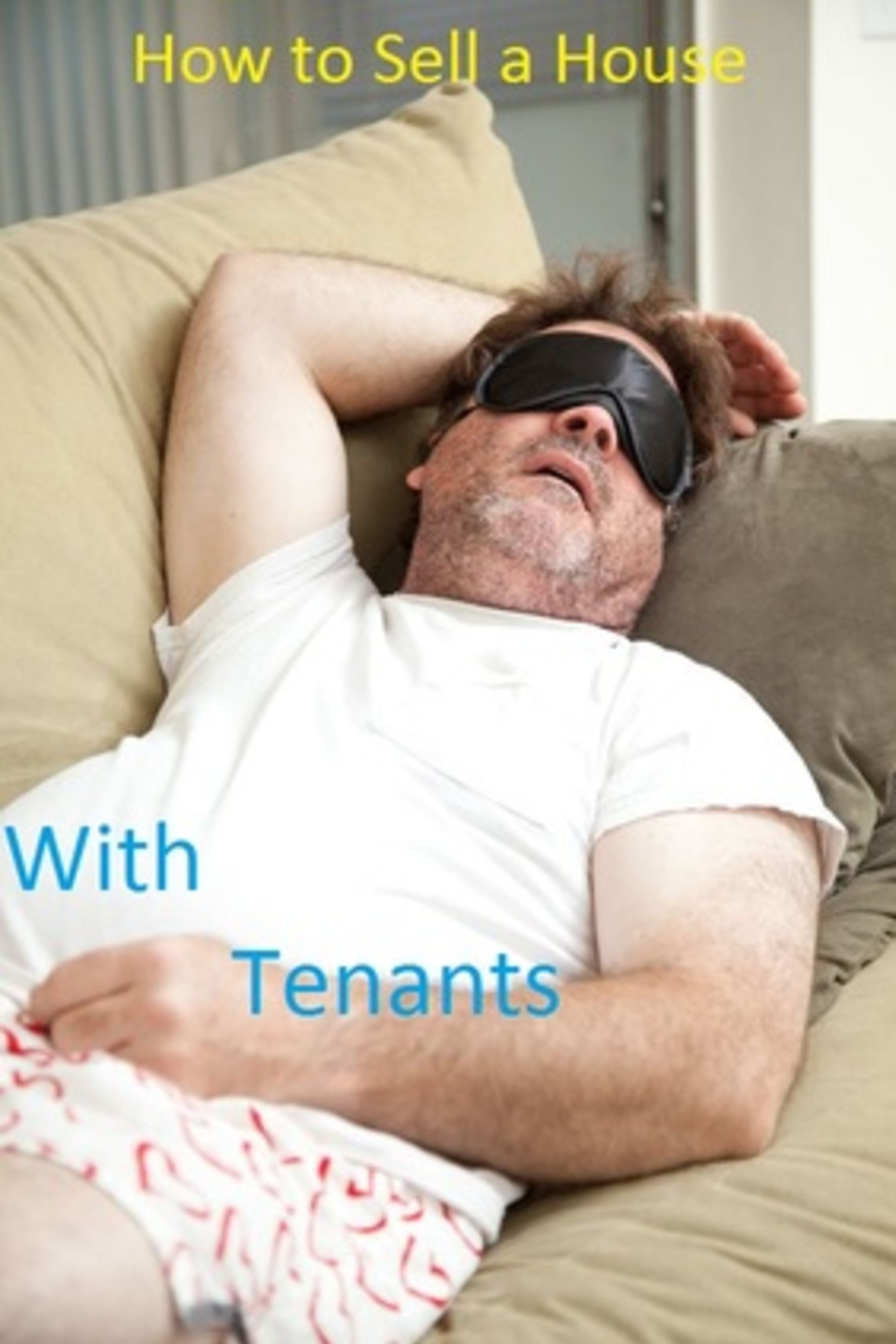How to Sell a House with Tenants