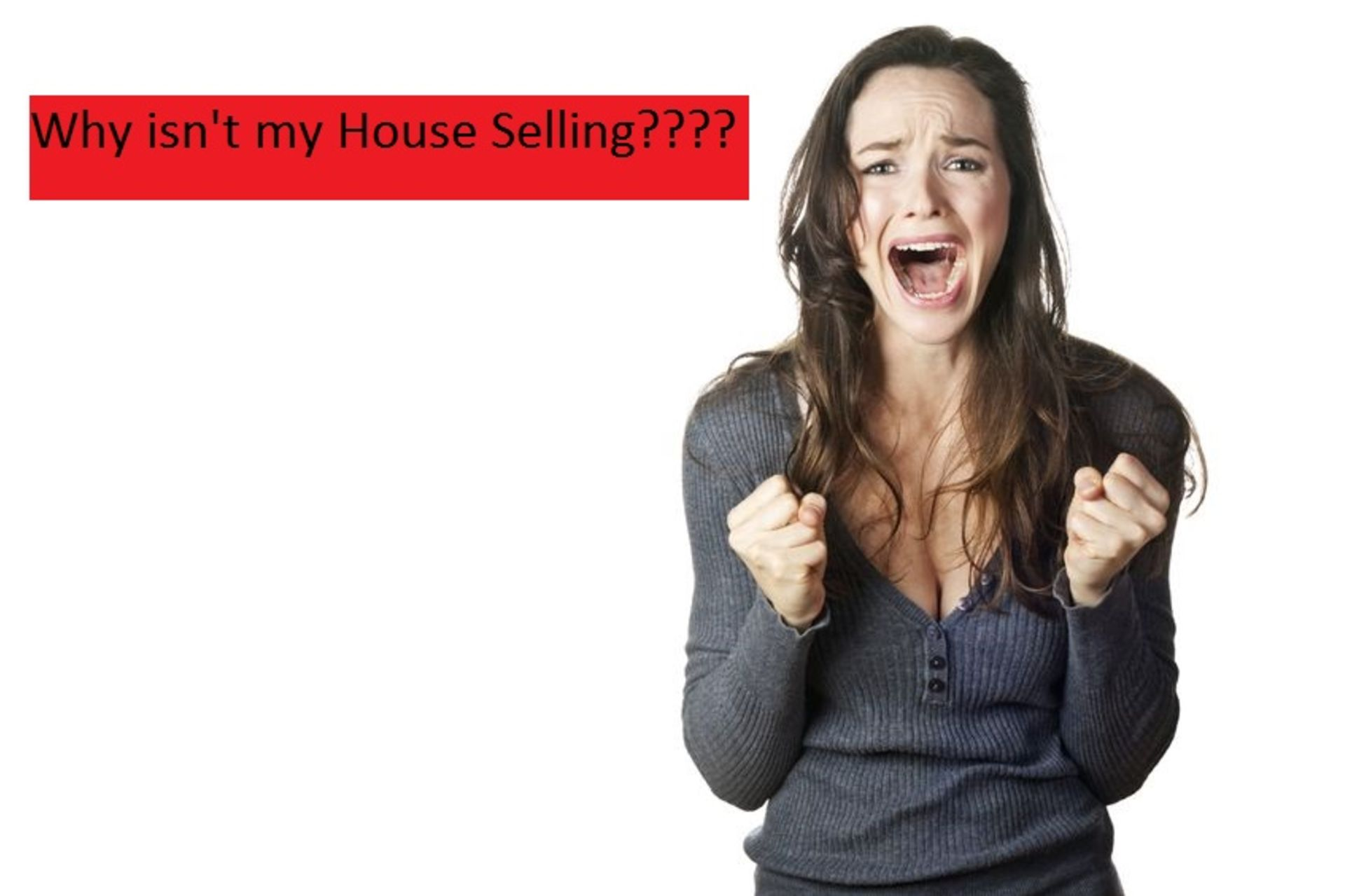 Why isn't my house selling?
