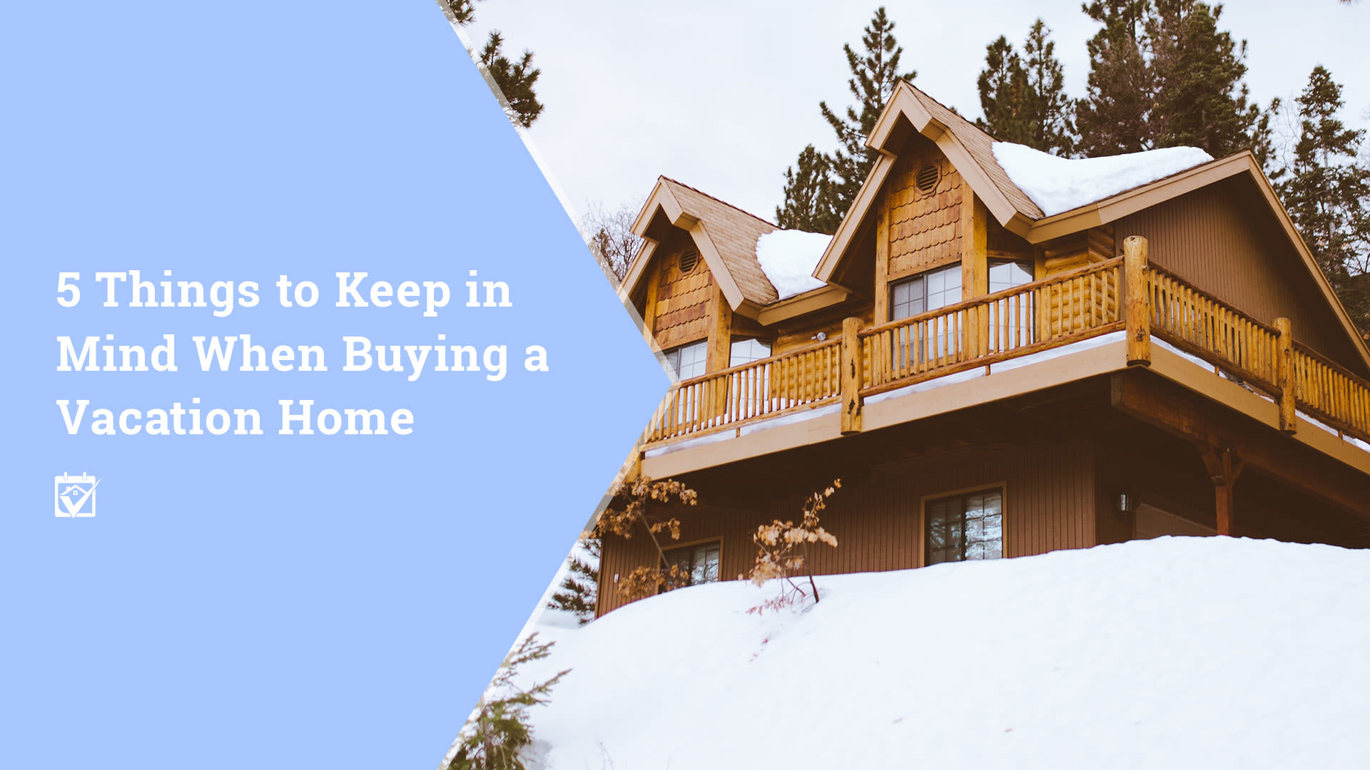 Buying a Vacation Home – 5 Tips