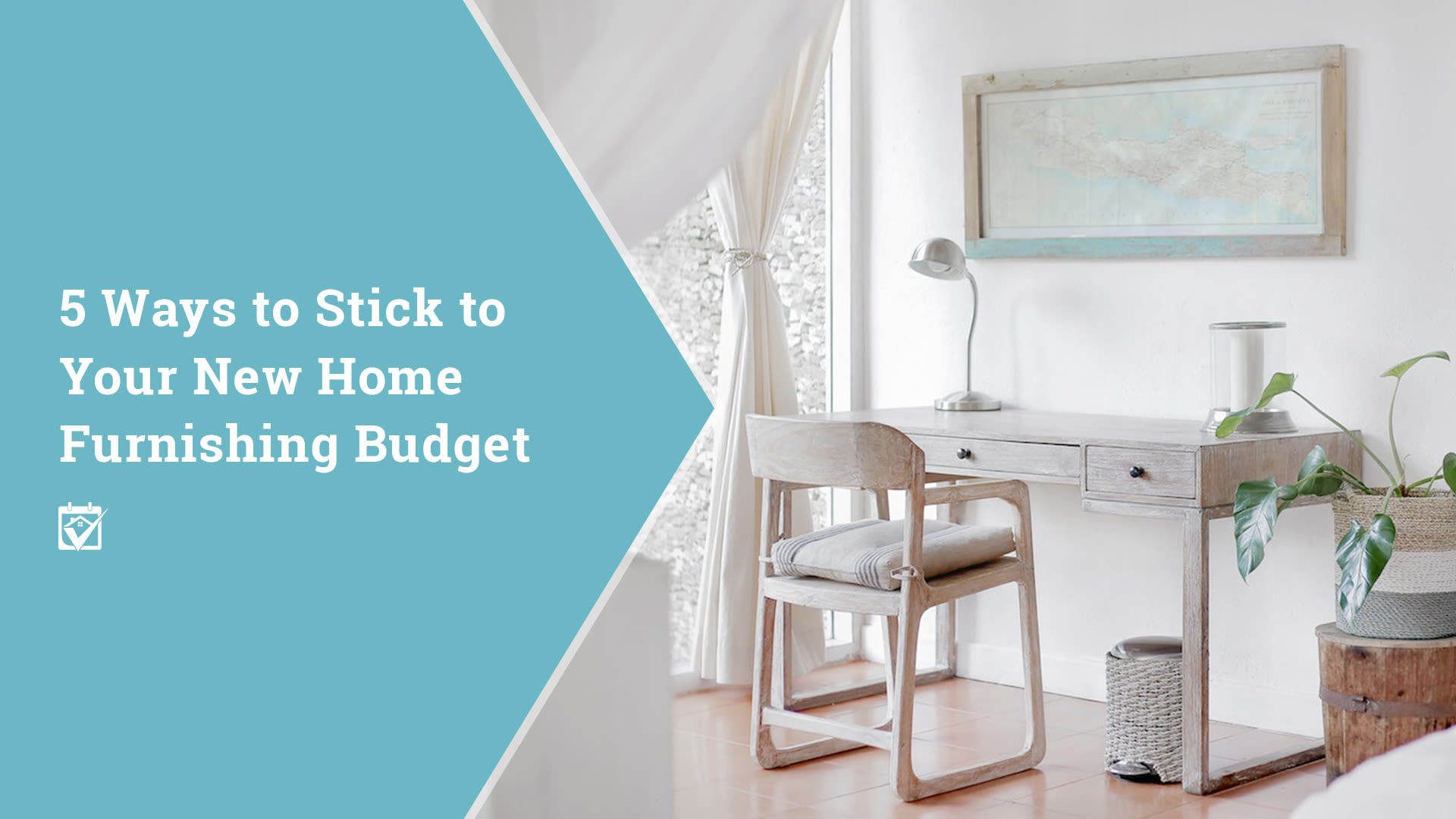 5 Ways to Stick your New Home Furnishings