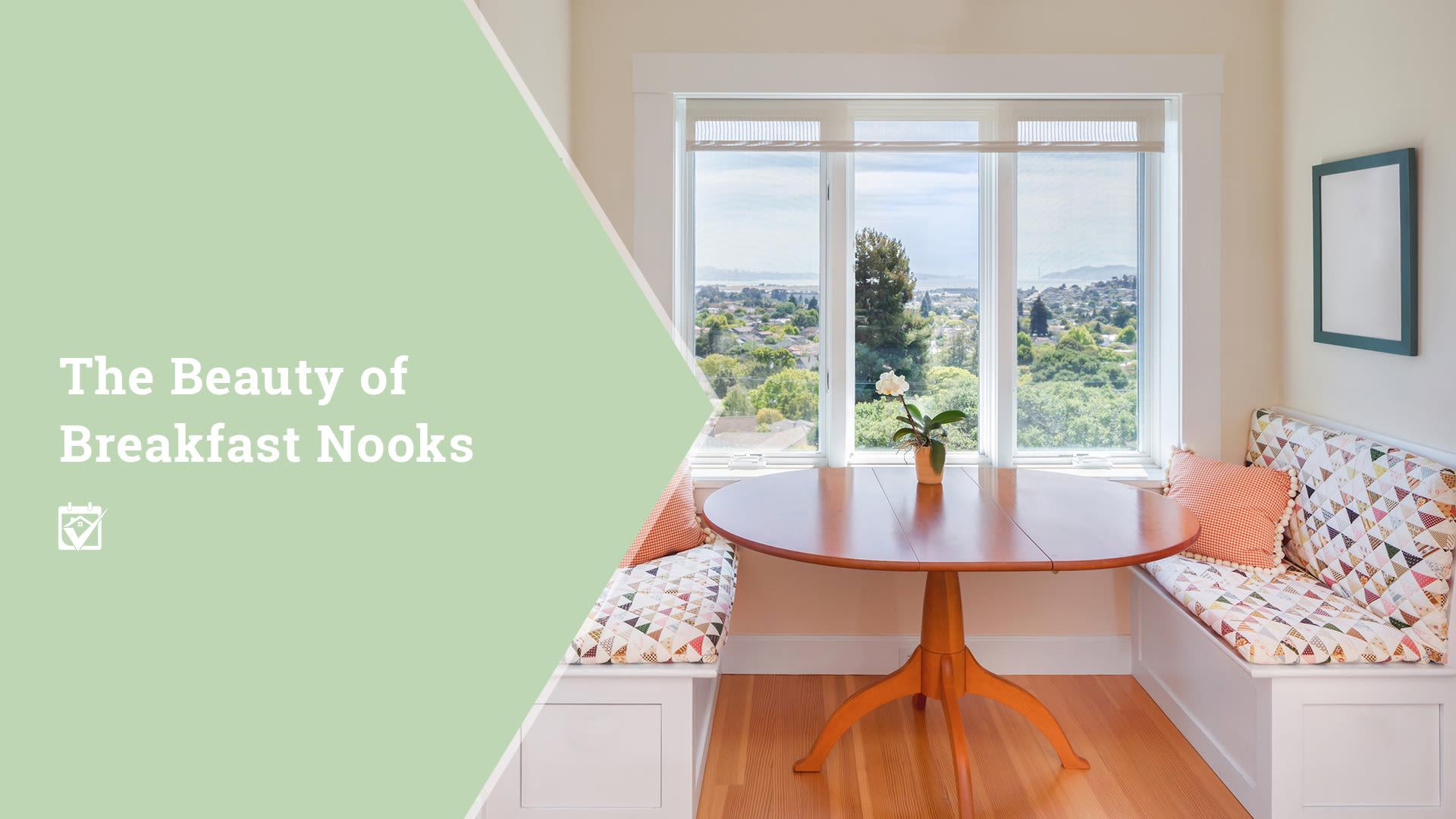 The Beauty of Breakfast Nooks