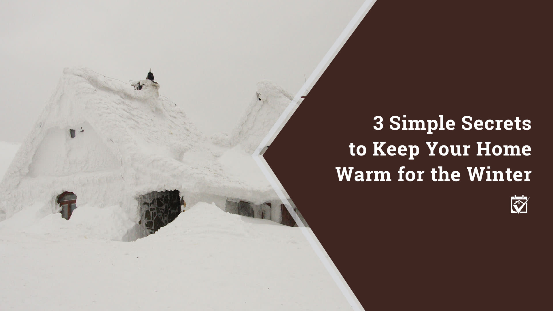 Keeping Your Home Warn for Winter