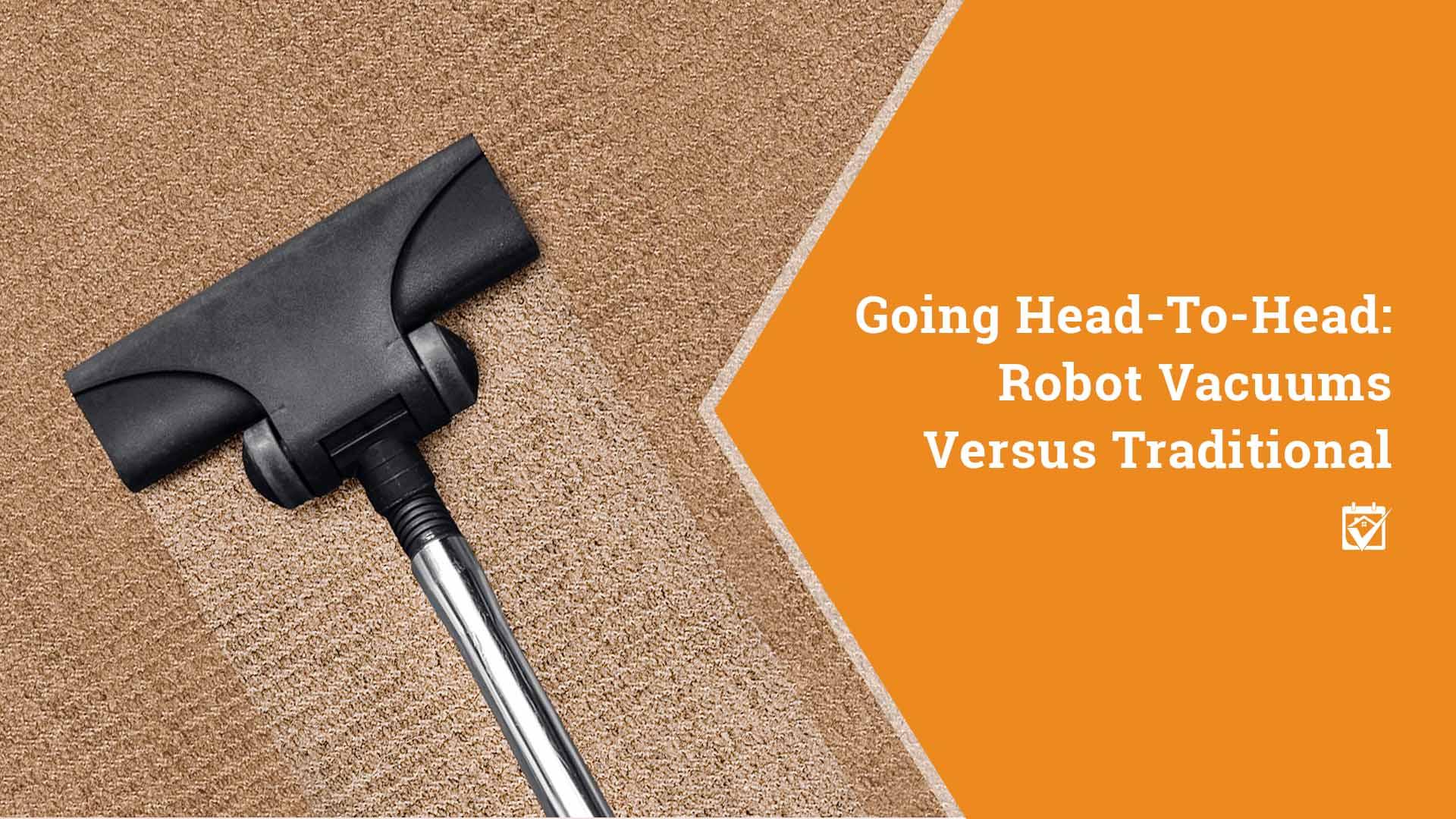 Vacuum Wars: Robot vs Traditional