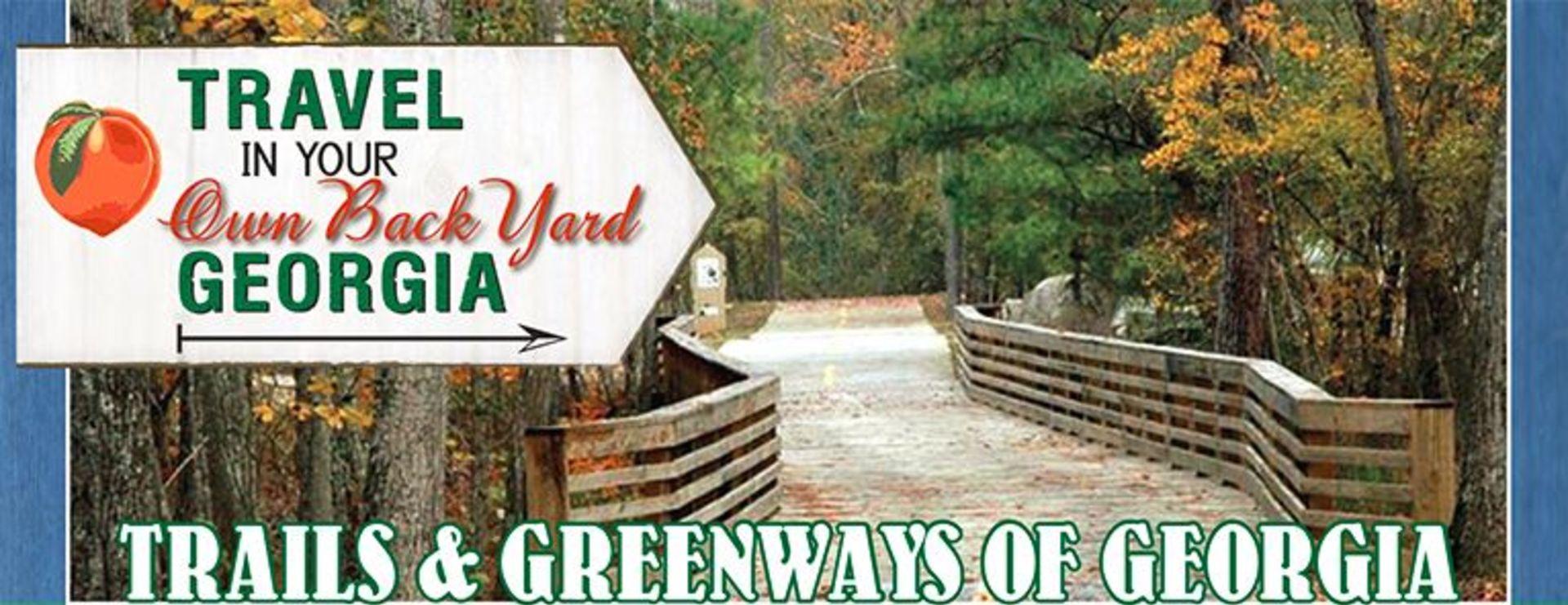GEORGIA TRAILS & GREENWAYS
