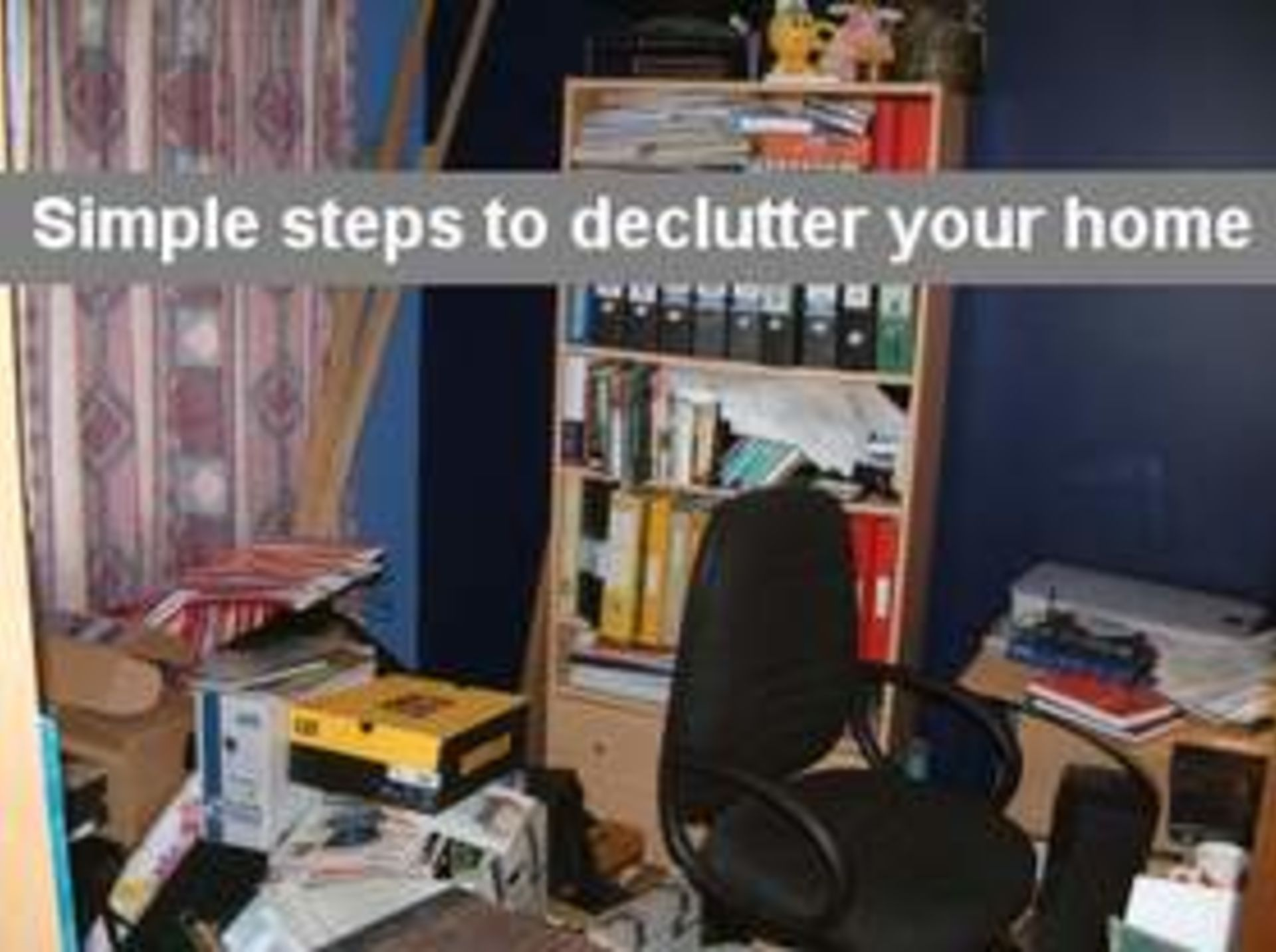 6  Quick Tips for De-cluttering a Home