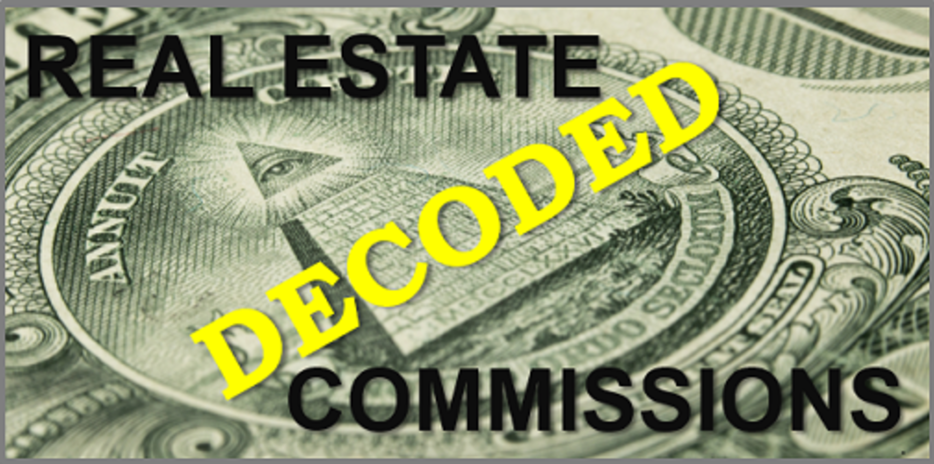 Real Estate Commissions Decoded