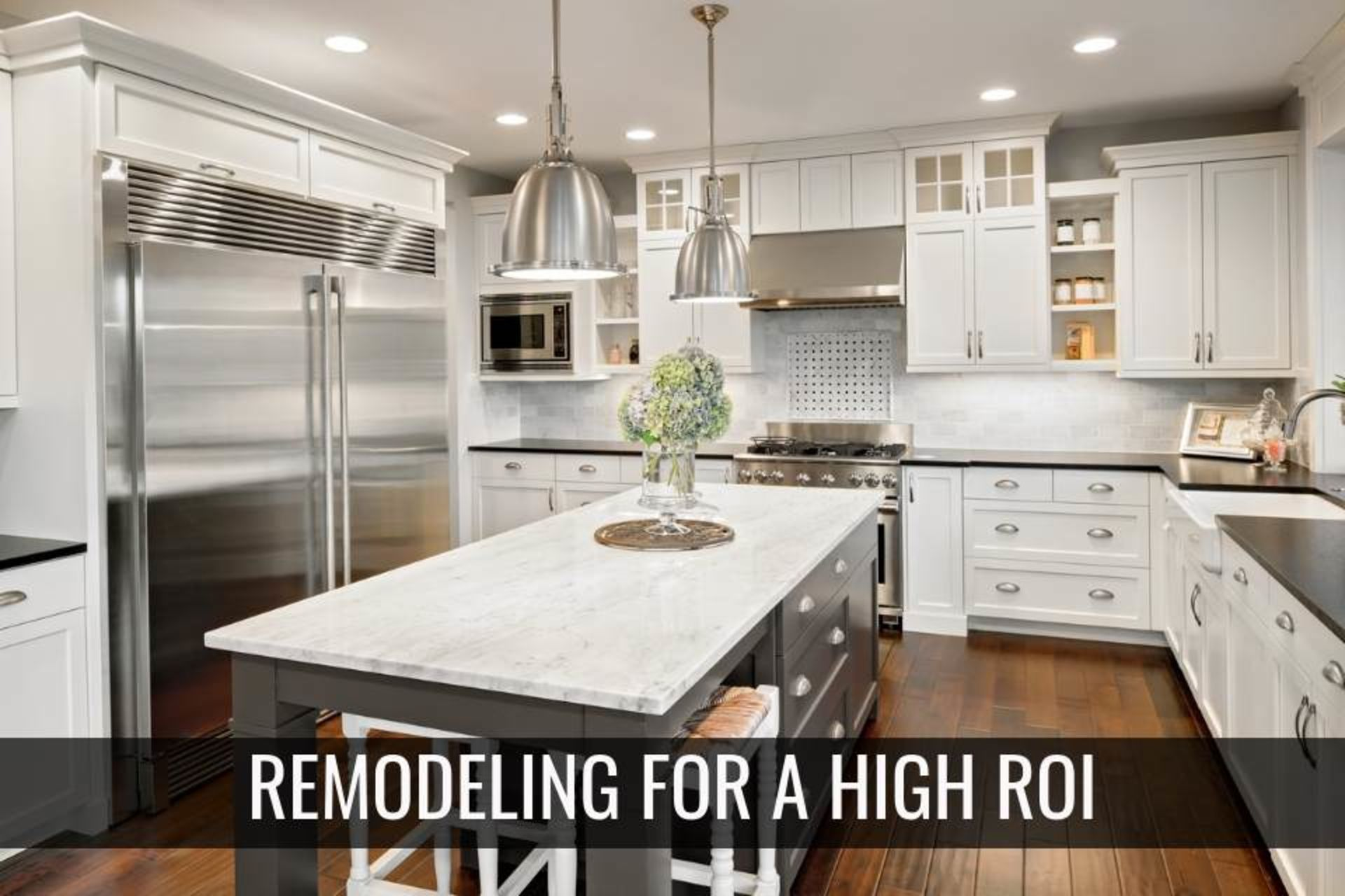 Remodeling for a High ROI