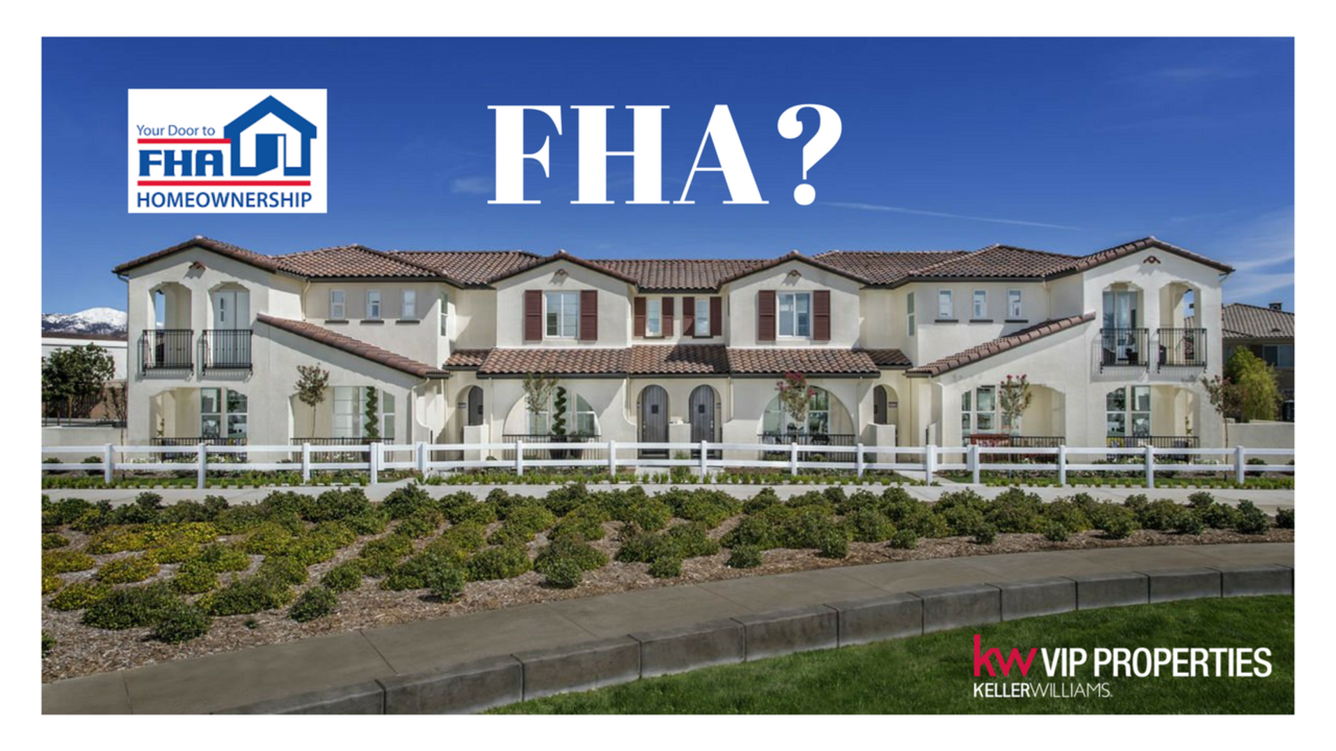 FHA Approved Condos and Town Houses in Santa Clarita