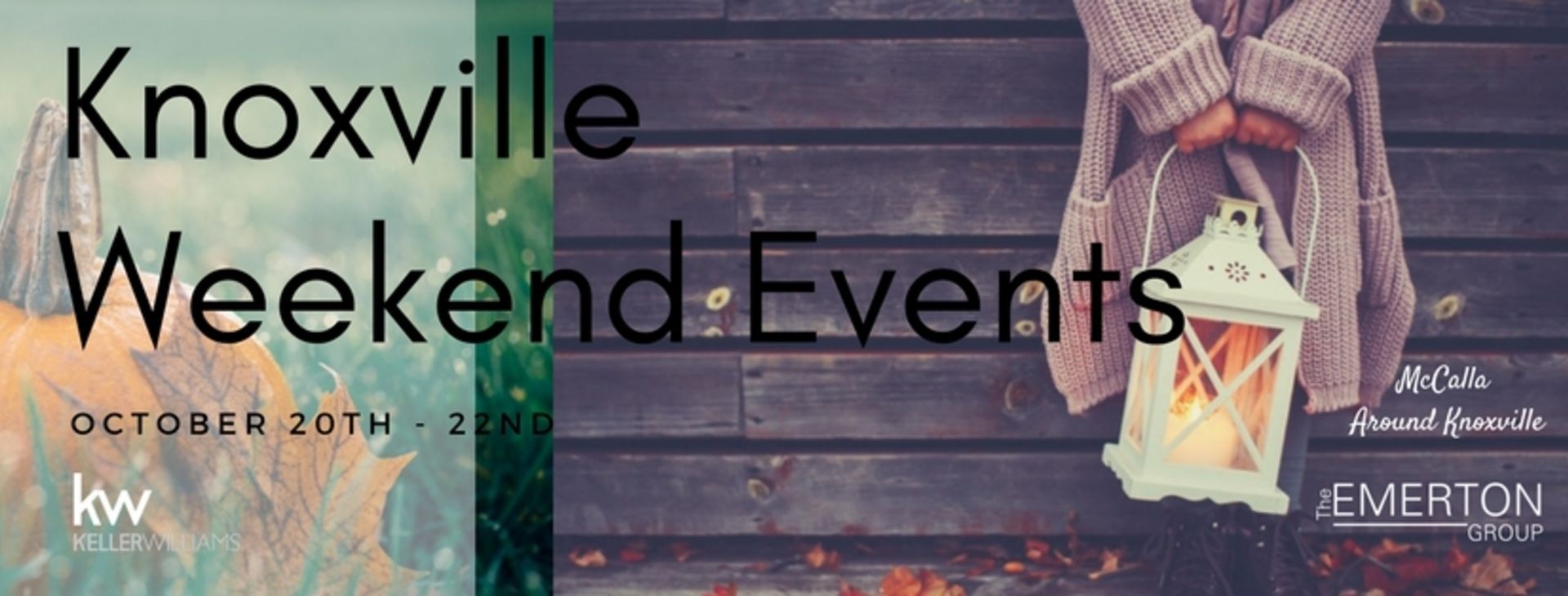 Weekend Events October 20th -22nd