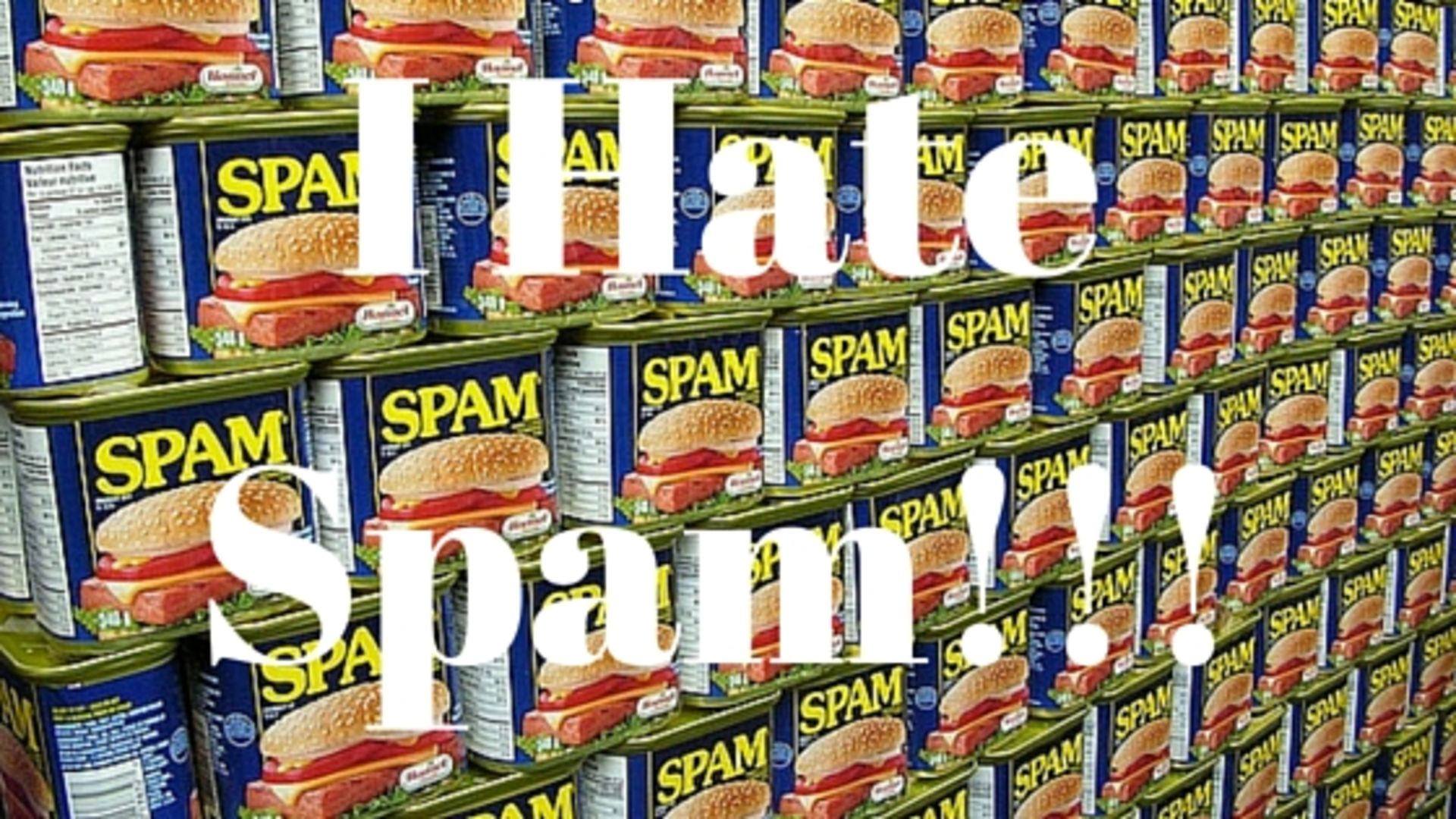 I Hate Spam! I Know You Hate Spam Too …