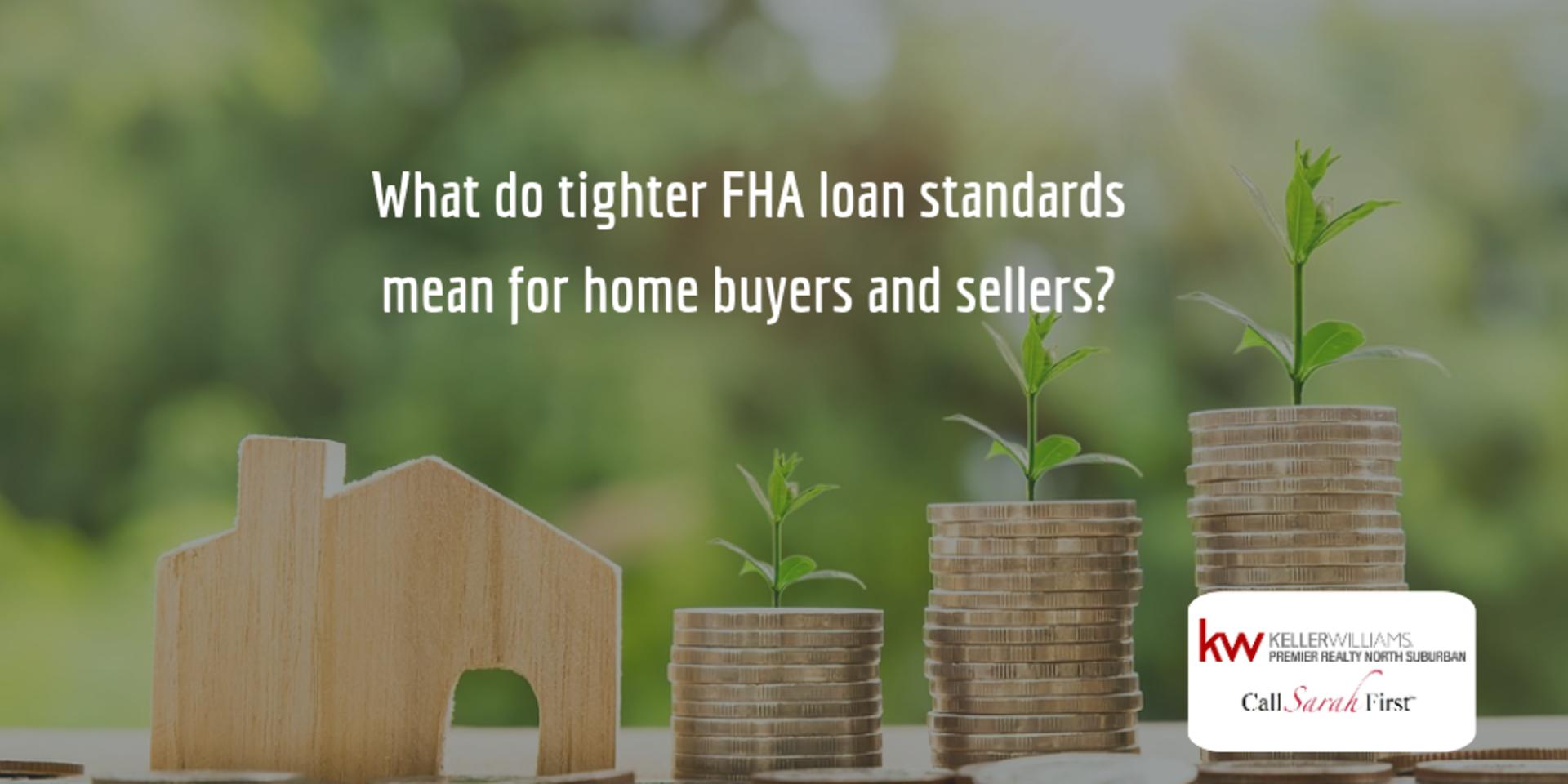 FHA is Tightening Loan Standards