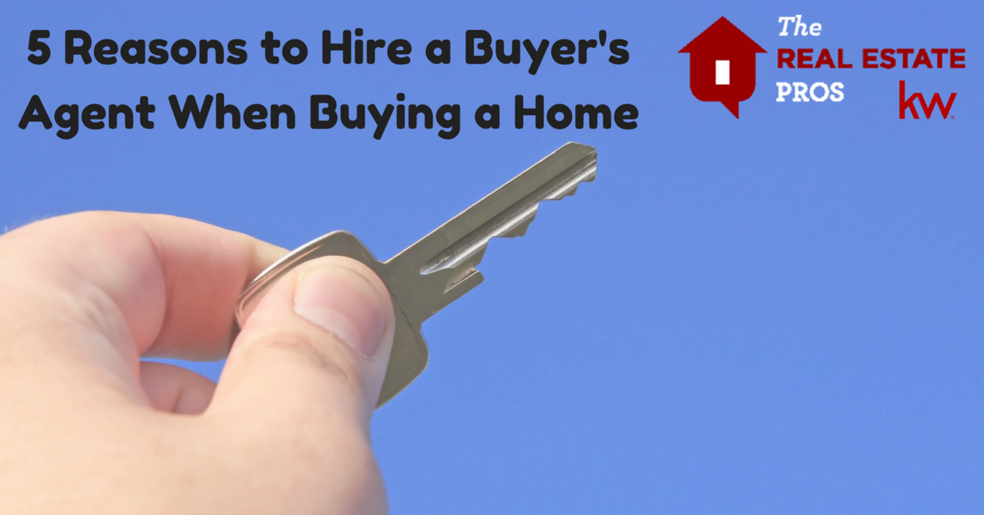 5 Reasons to Hire a Buyer's Agent When Buying a Home