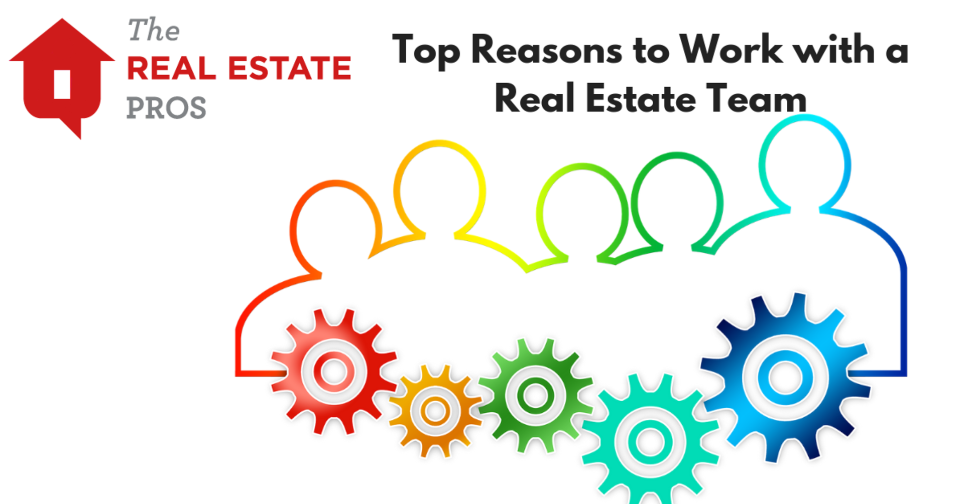 Top Reasons to Work with a Real Estate Team