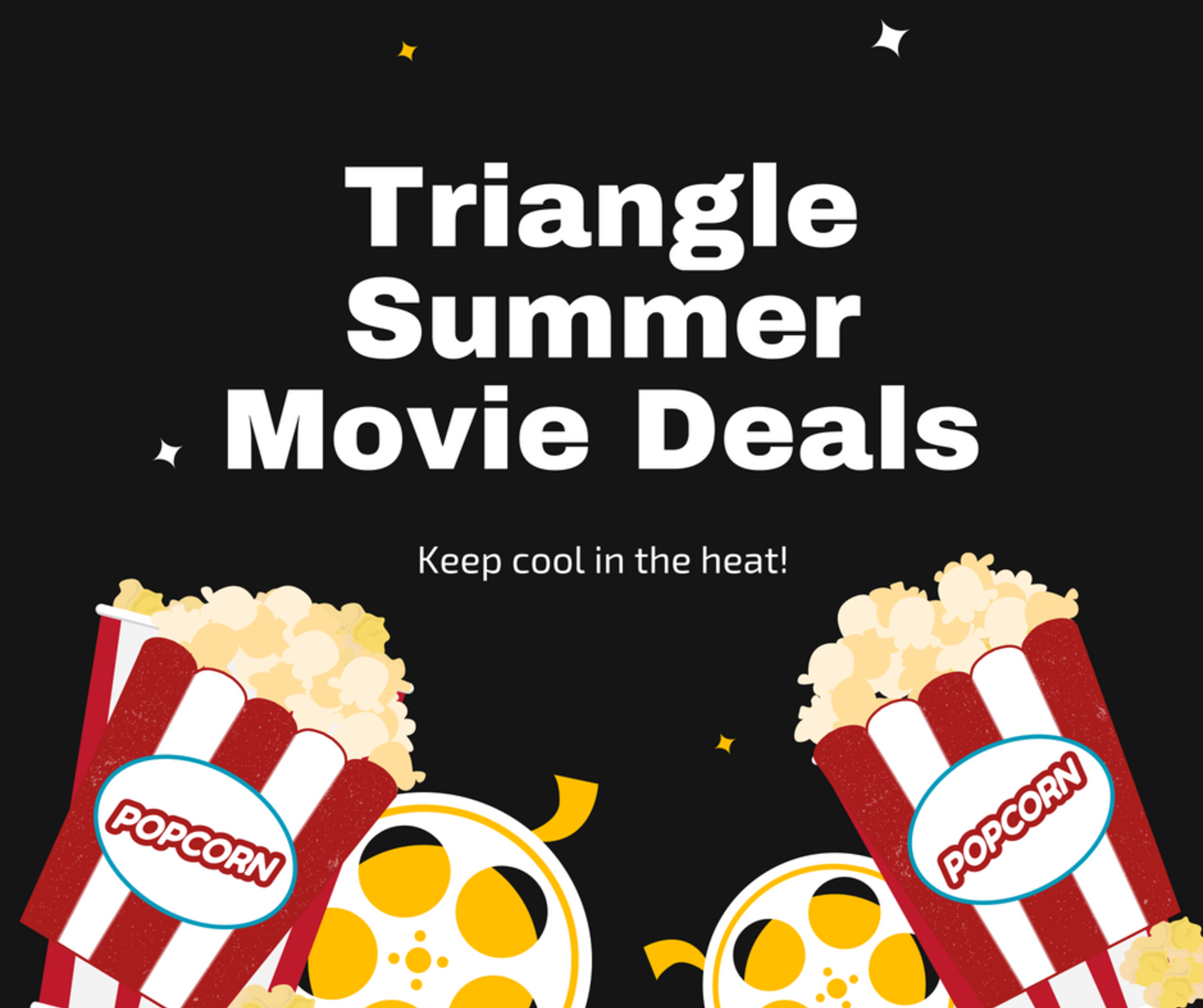 Stay Cool with Triangle Summer Movie Deals