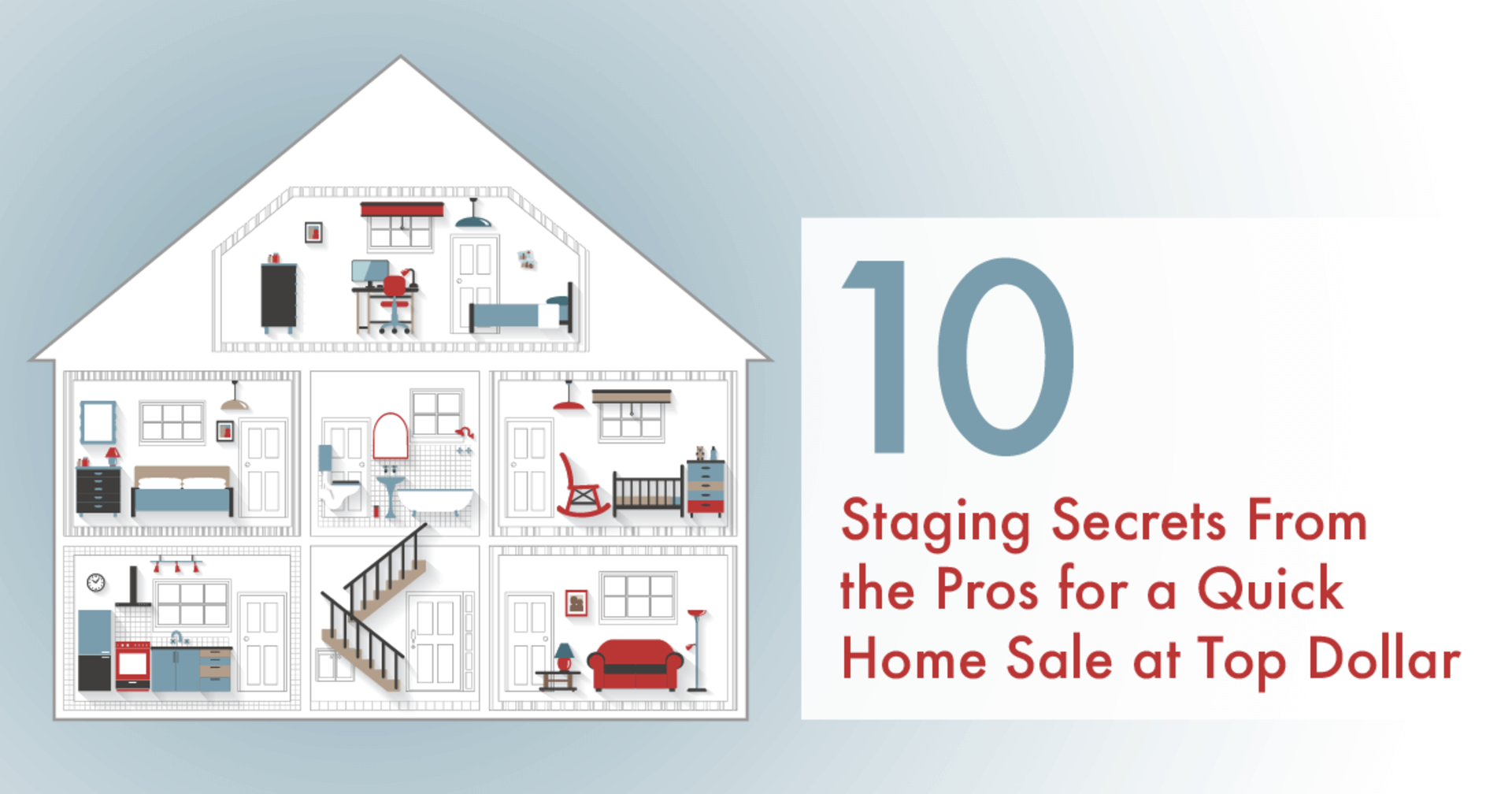 10 Staging Secrets From the Pros for a Quick Home Sale at Top Dollar