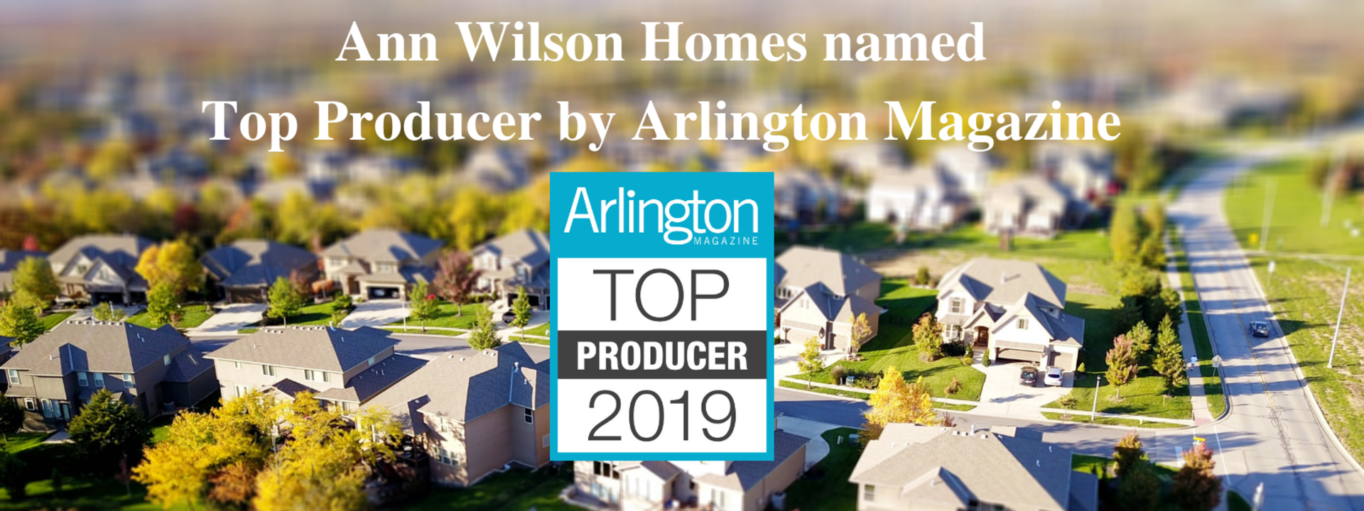 Ann Wilson Homes named Top Producer in Arlington Magazine's March/April 2019 Home issue