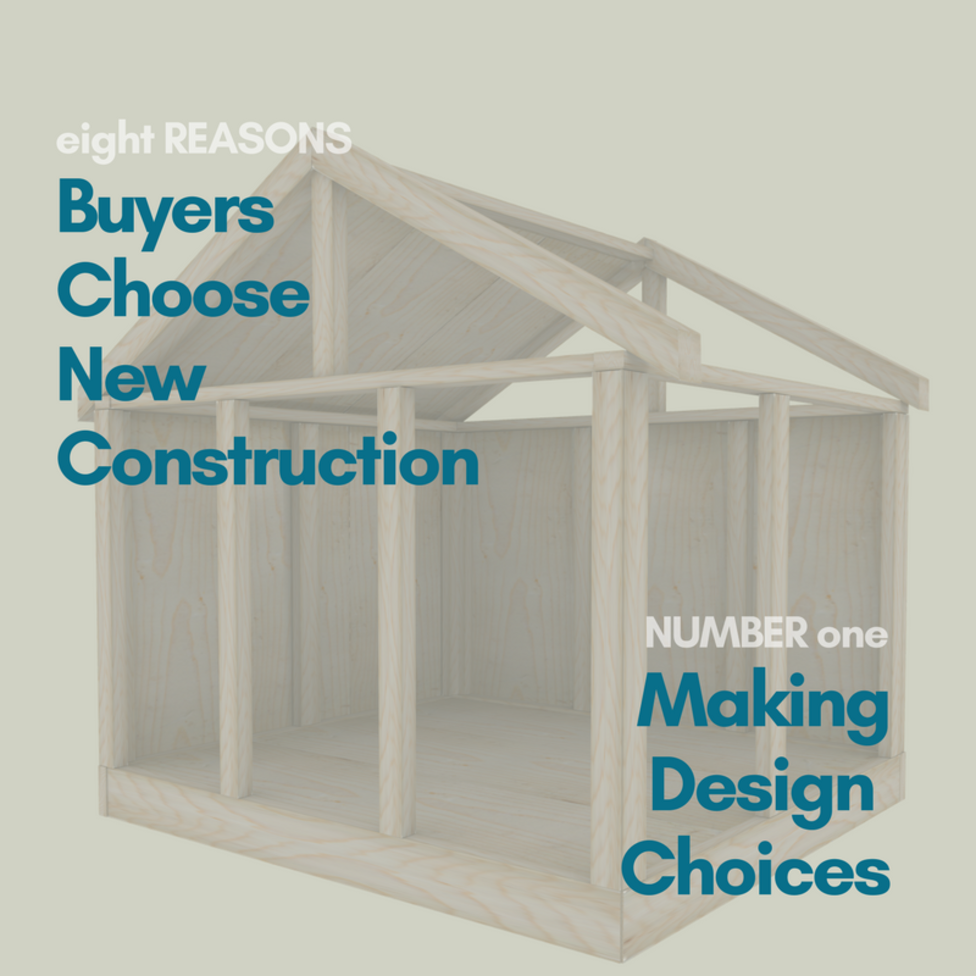 8 REASON BUYERS CHOOSE NEW CONSTRUCTION – DESIGN CHOICES