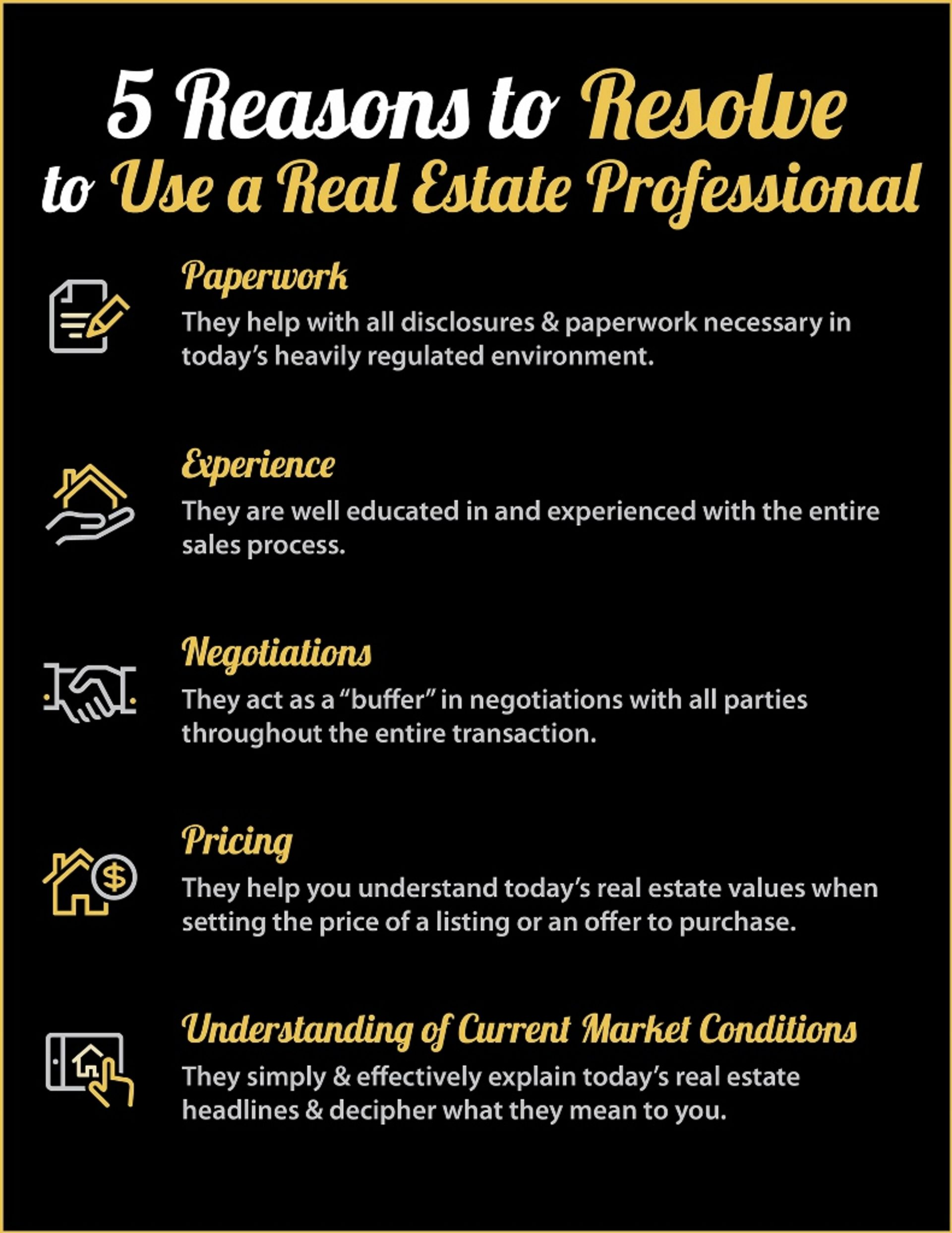 5 Reasons to Resolve to use a Real Estate Professional