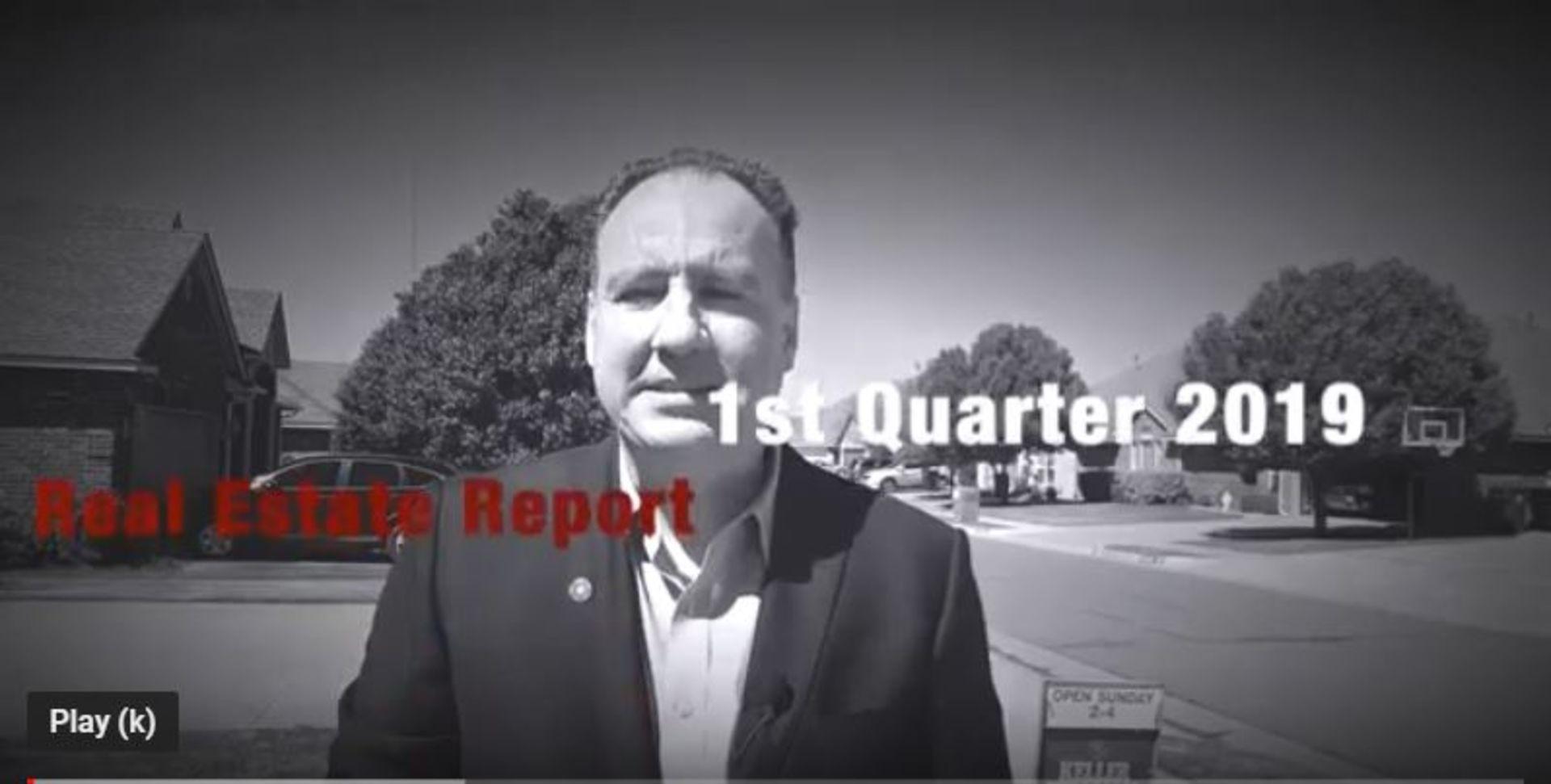 1st Quarter 2019 Real Estate Report