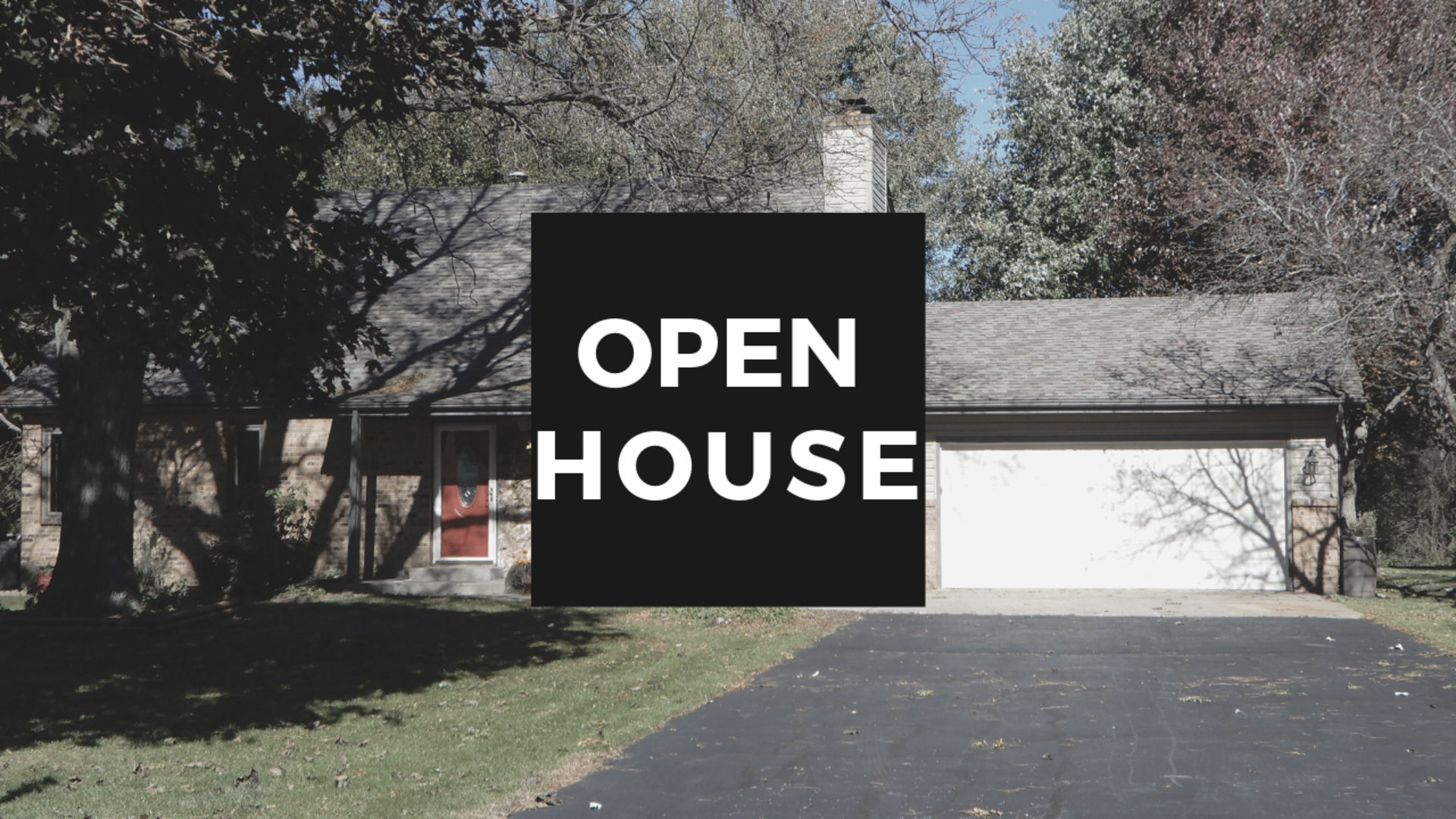 Open House: February 10th 2019