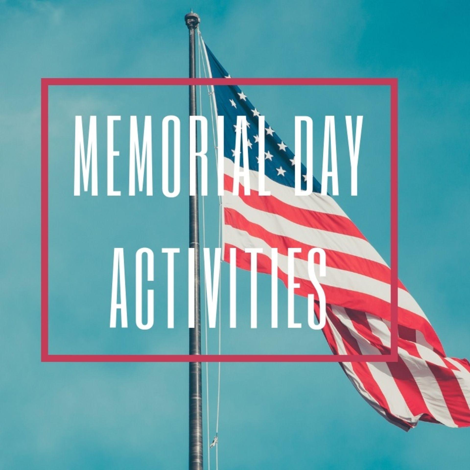 Memorial Day Weekend Activities