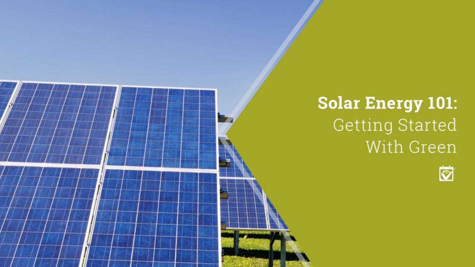 Solar Energy 101