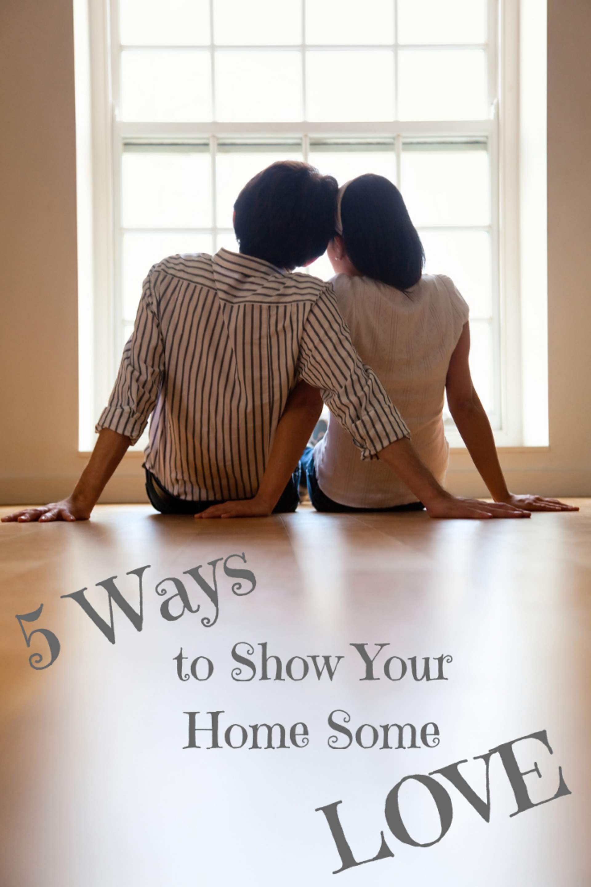 5 Ways to Show Your Home Some Love