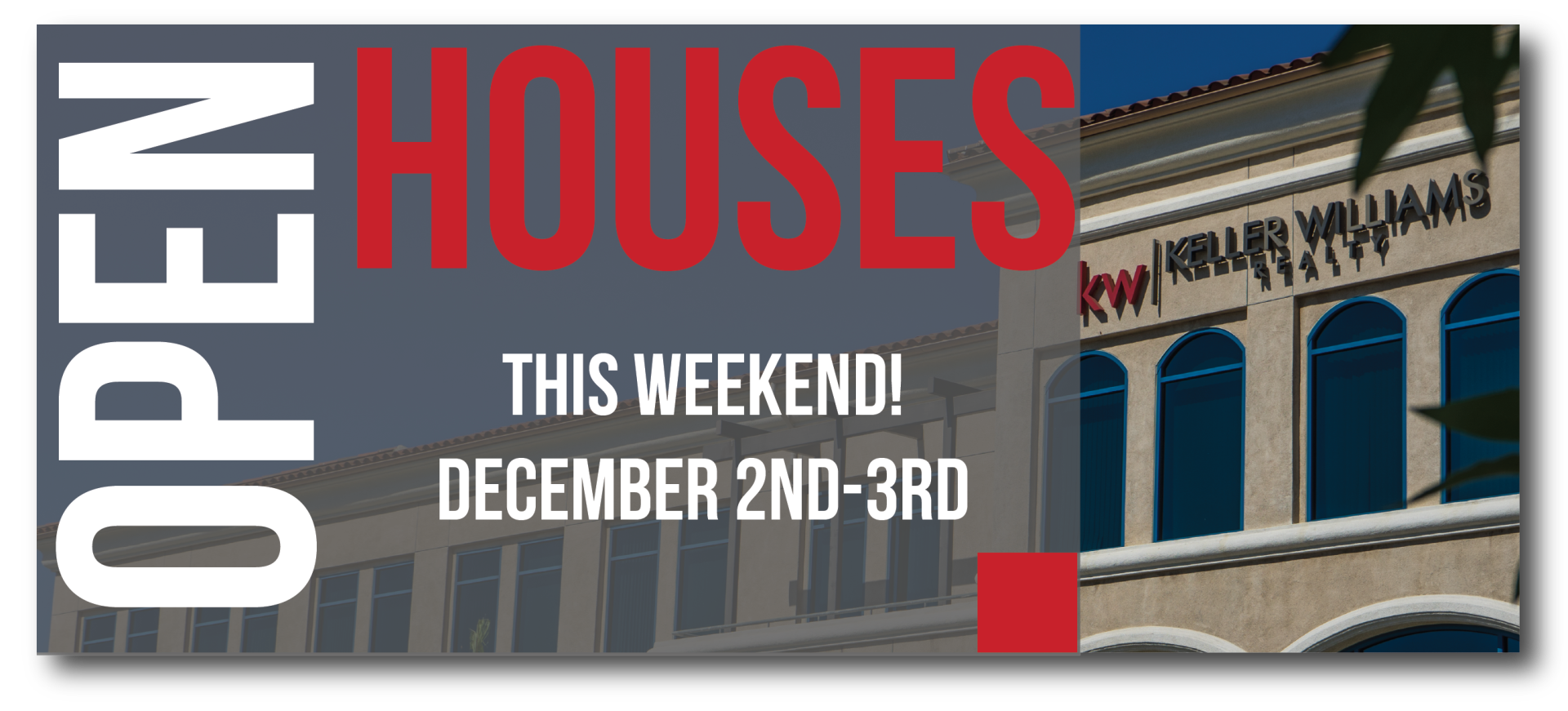 Open Houses This Weekend Dec. 2nd-3rd